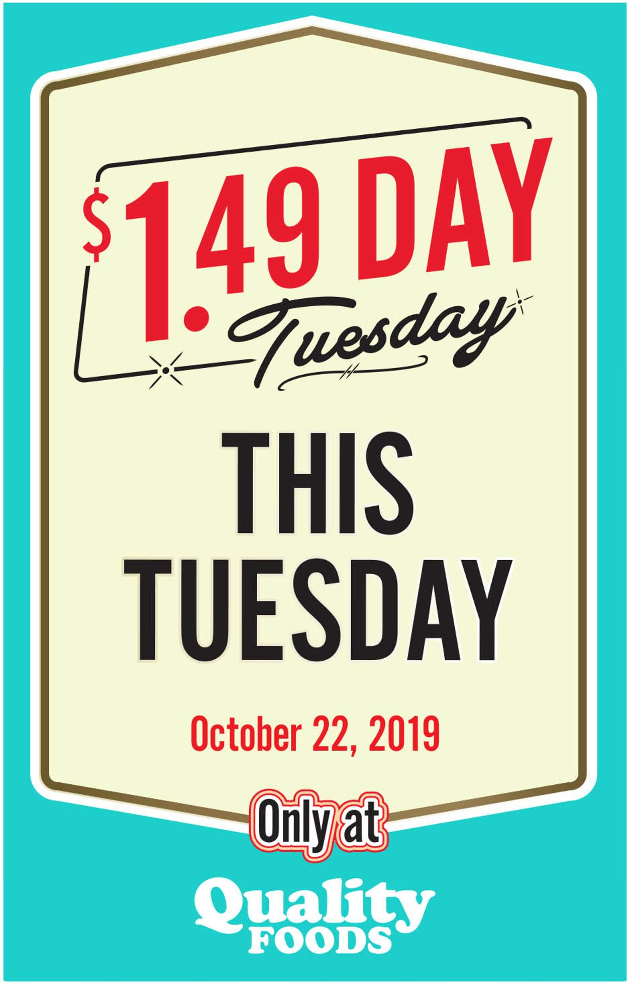 Quality Foods Flyer - 10/22-10/22/2019