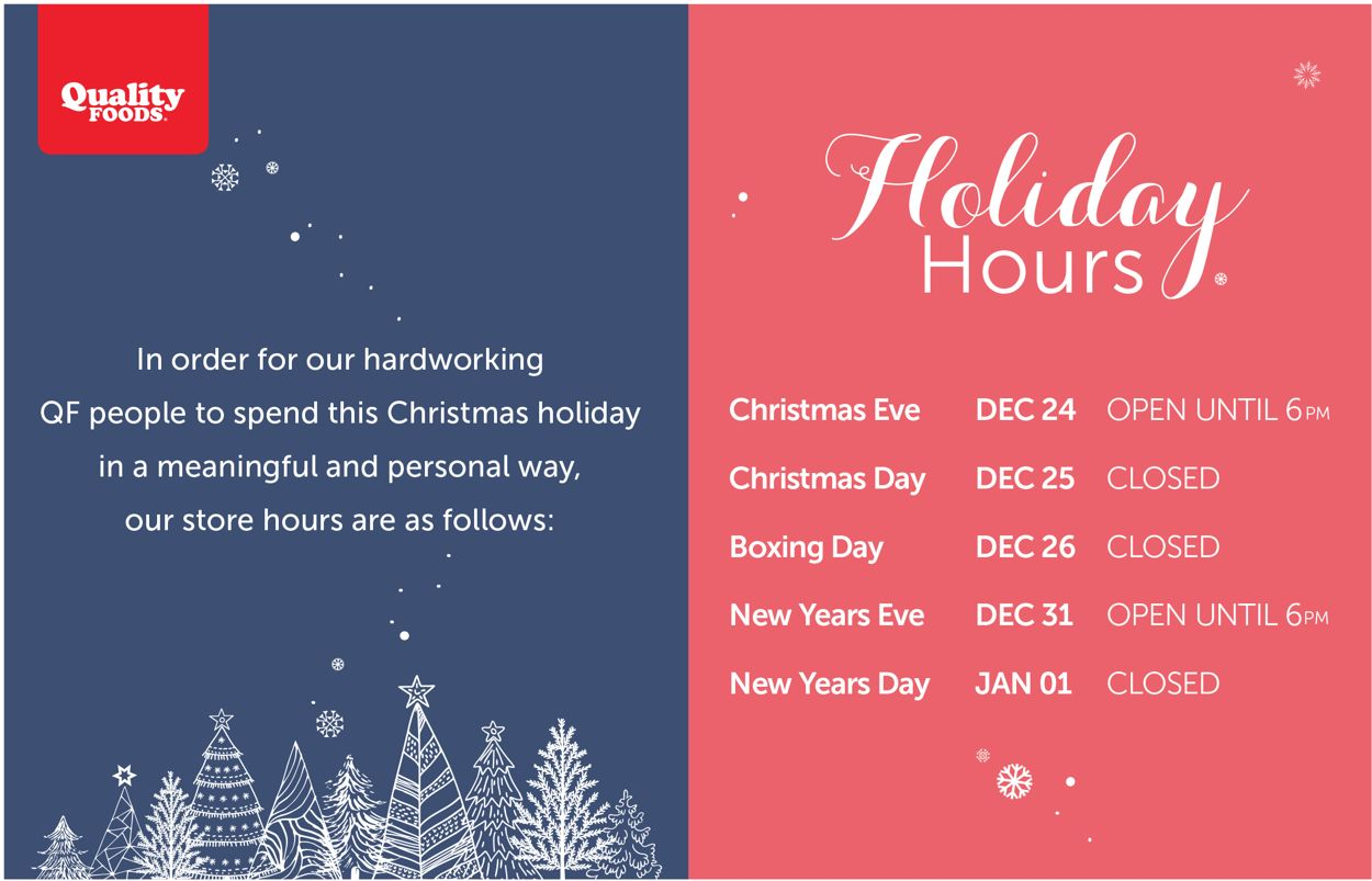 Quality Foods- Holiday Hours 2020 Flyer - 12/21-01/03/2021