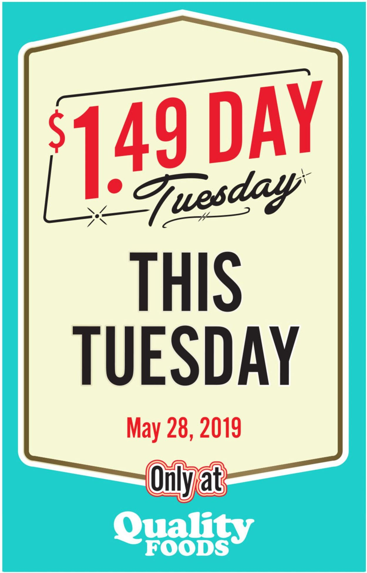 Quality Foods Flyer - 05/28-05/28/2019
