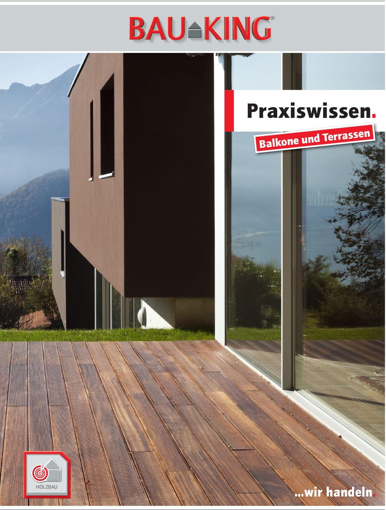 BAUKING Balkone und Terrassen Prospekt - Aktuell vom 01.02-31.07.2021