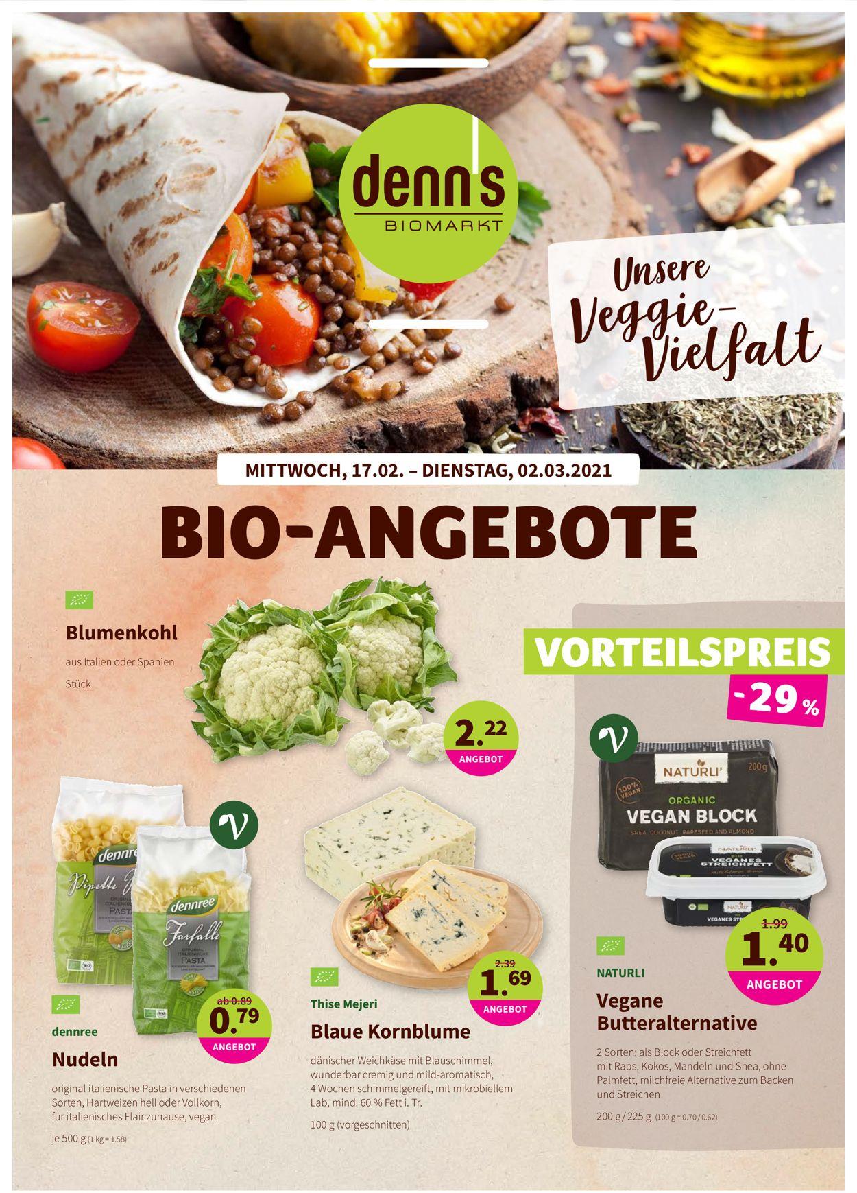 Denn's Biomarkt Prospekt - Aktuell vom 17.02-02.03.2021