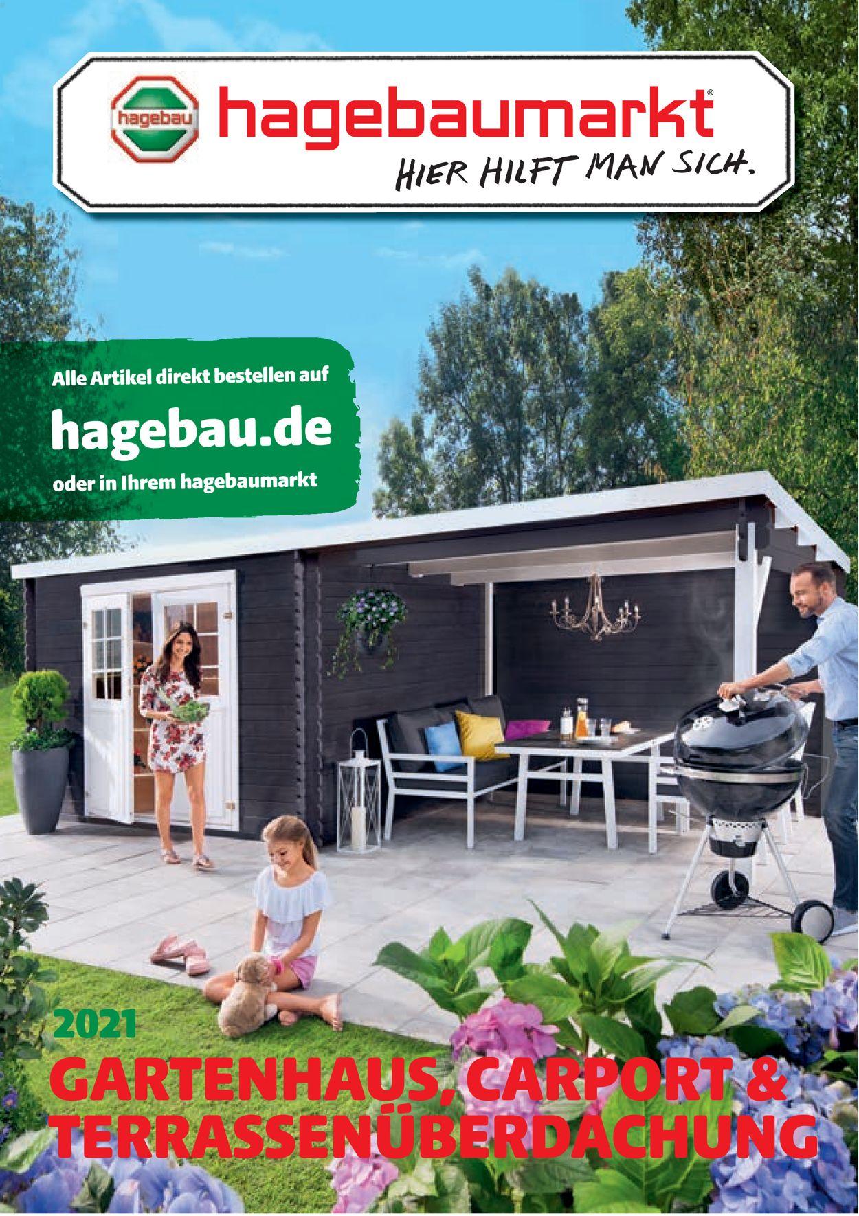 hagebaumarkt Gartenhaus Prospekt - Aktuell vom 01.03-31.08.2021