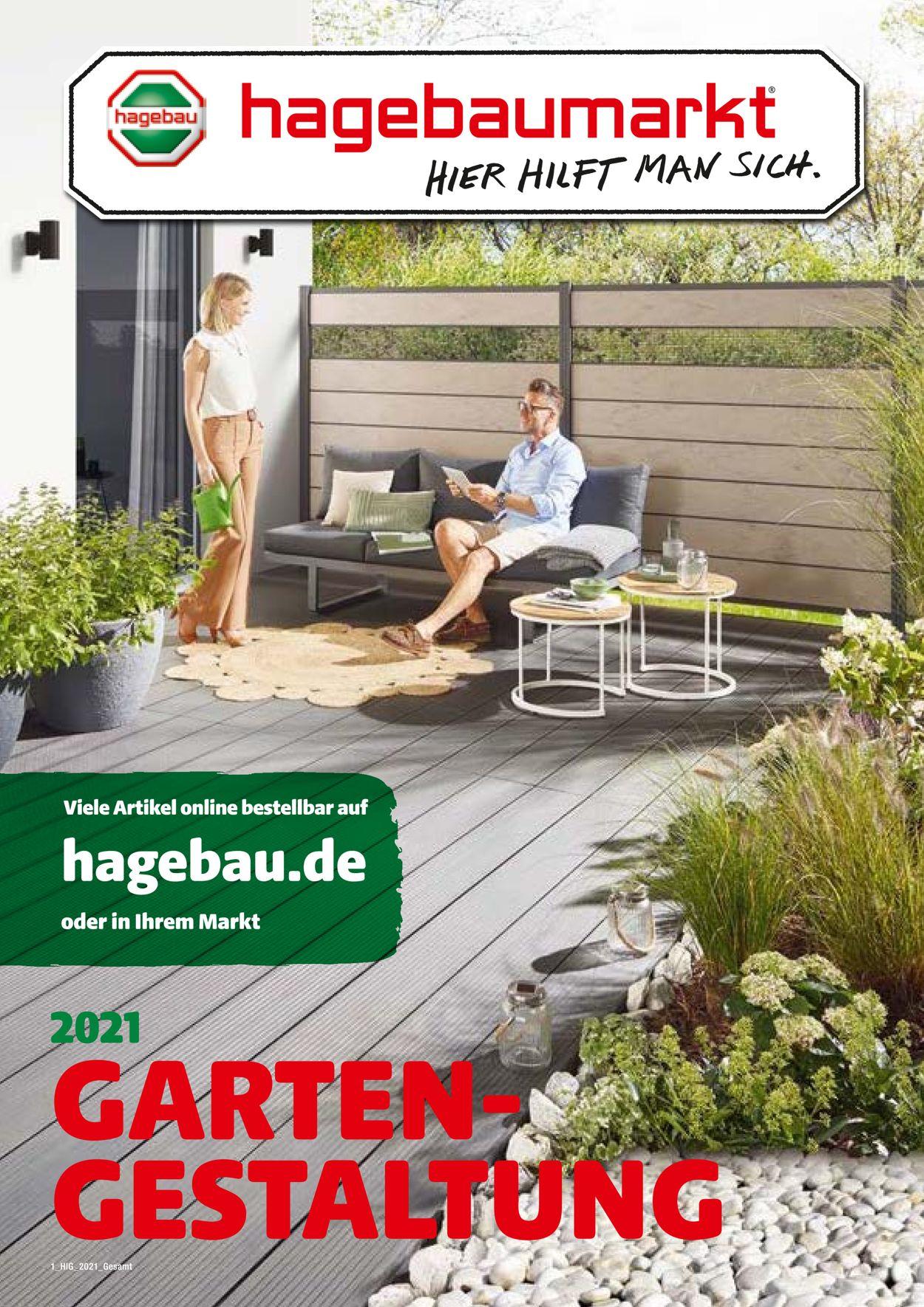 hagebaumarkt Gartengestaltung Prospekt - Aktuell vom 01.03-30.06.2021