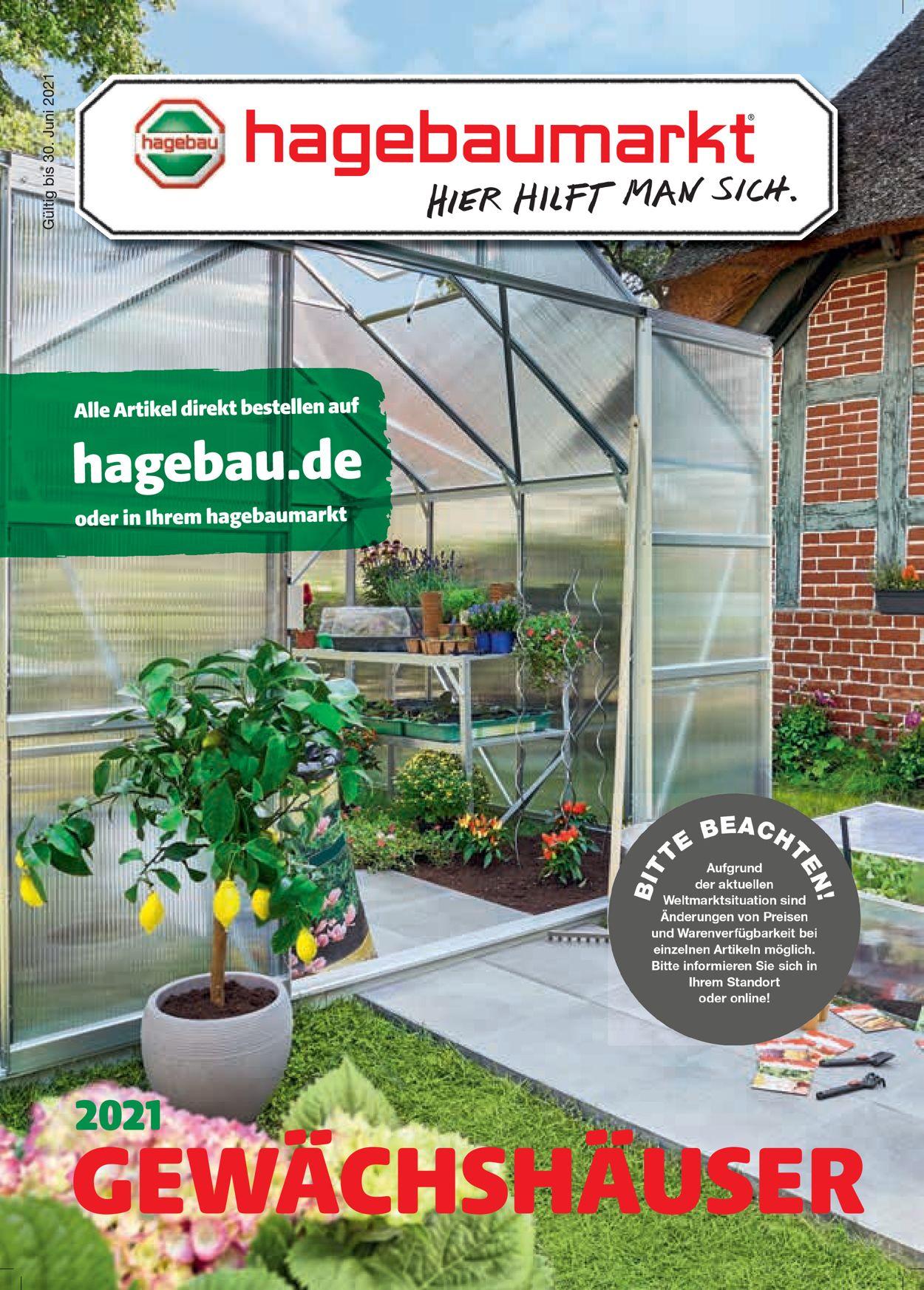 hagebaumarkt Gewächshaus Prospekt - Aktuell vom 12.04-30.06.2021