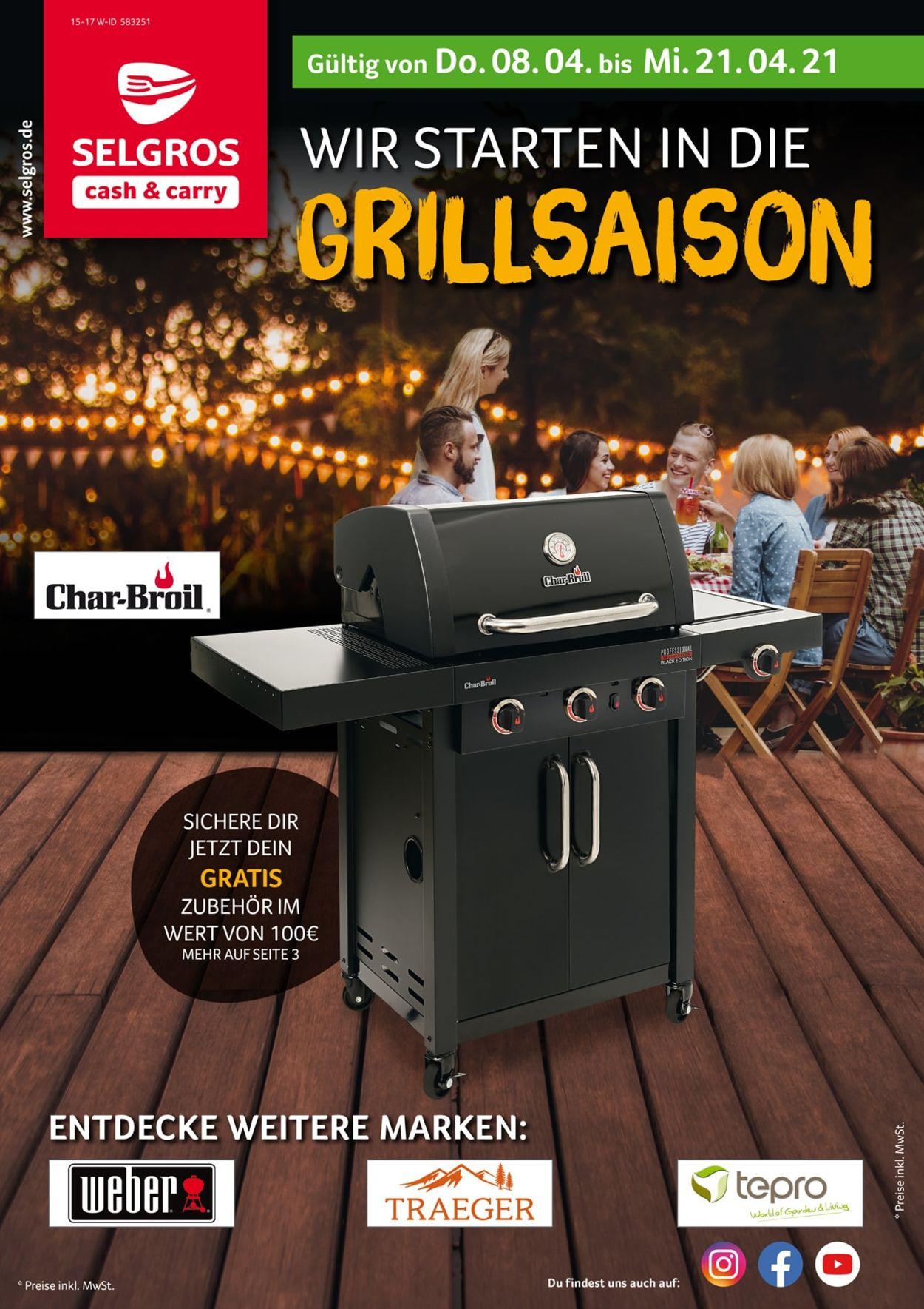 Selgros Grillsaison Prospekt - Aktuell vom 08.04-21.04.2021