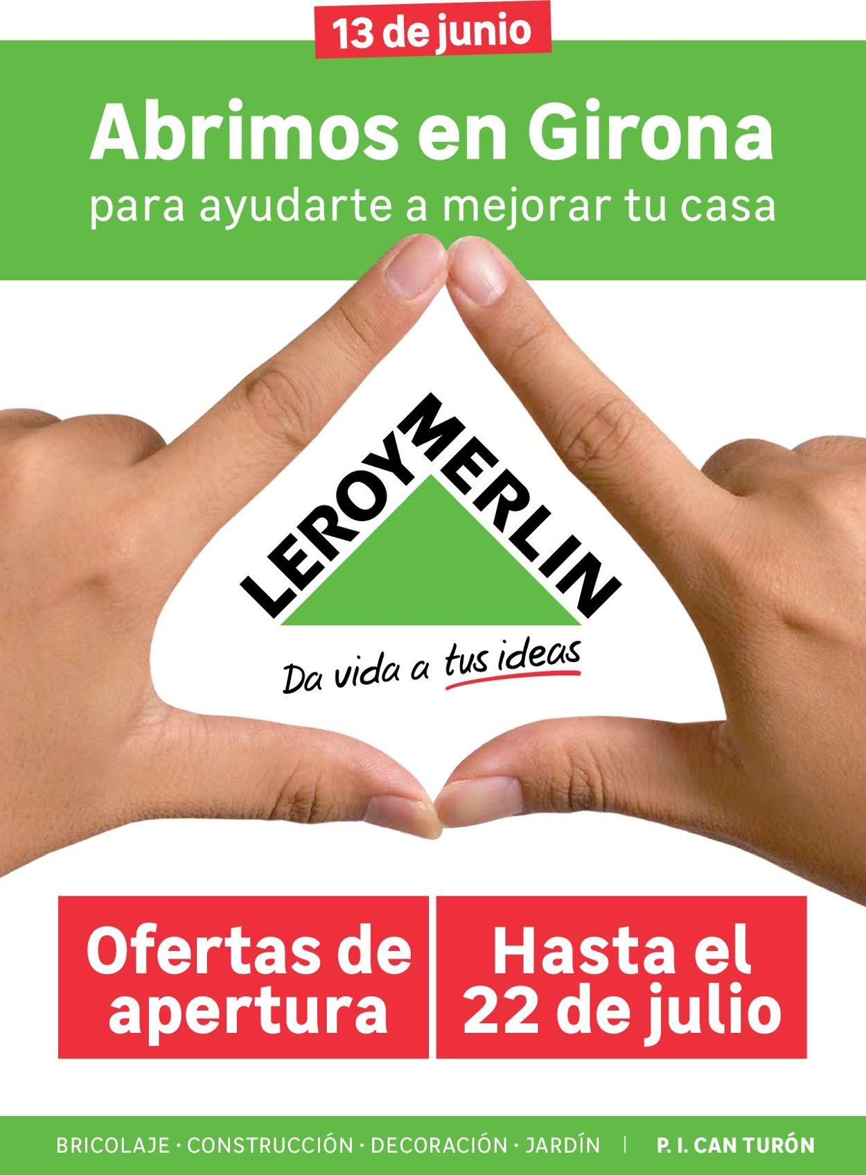 Leroy Merlin Folleto - 13.06-22.07.2019