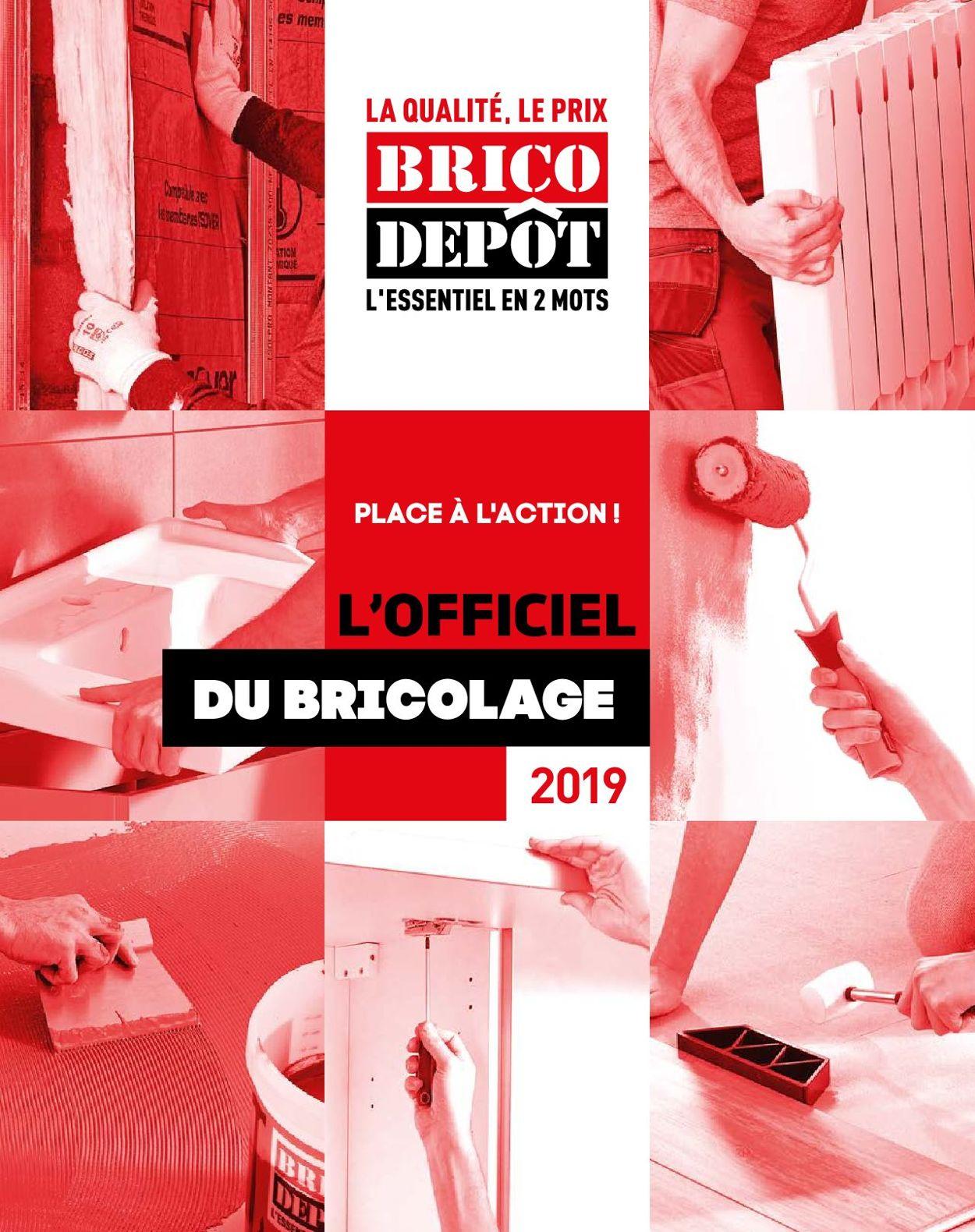 Brico Dépôt Catalogue - 29.03-30.04.2019