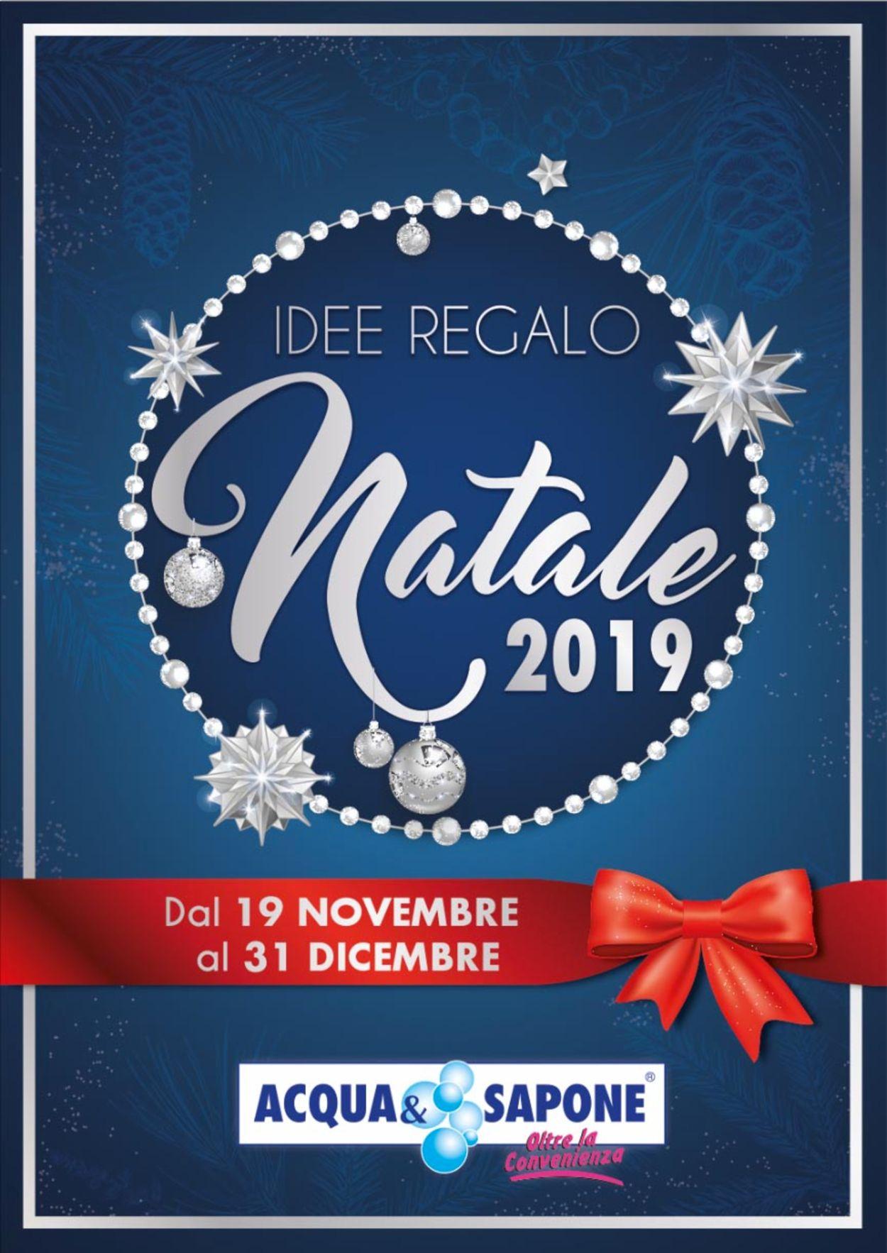 Volantino Il volantino natalizio di Acqua & Sapone - Offerte 19/11-31/12/2019