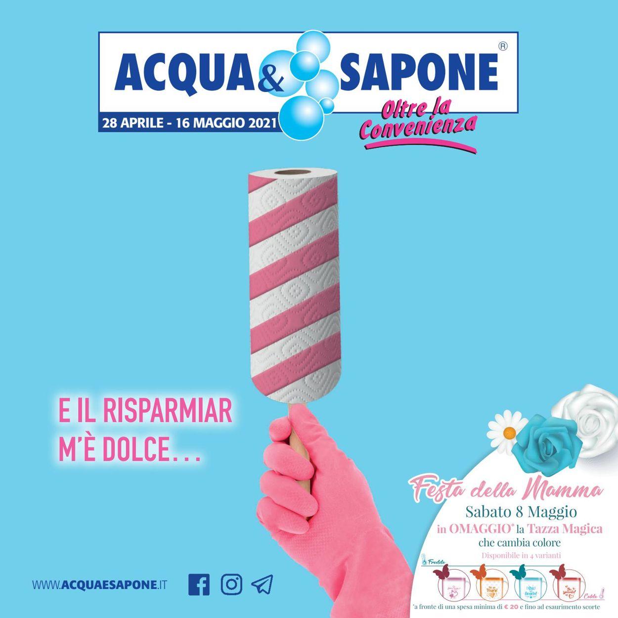 Volantino Acqua & Sapone - Offerte 28/04-16/05/2021