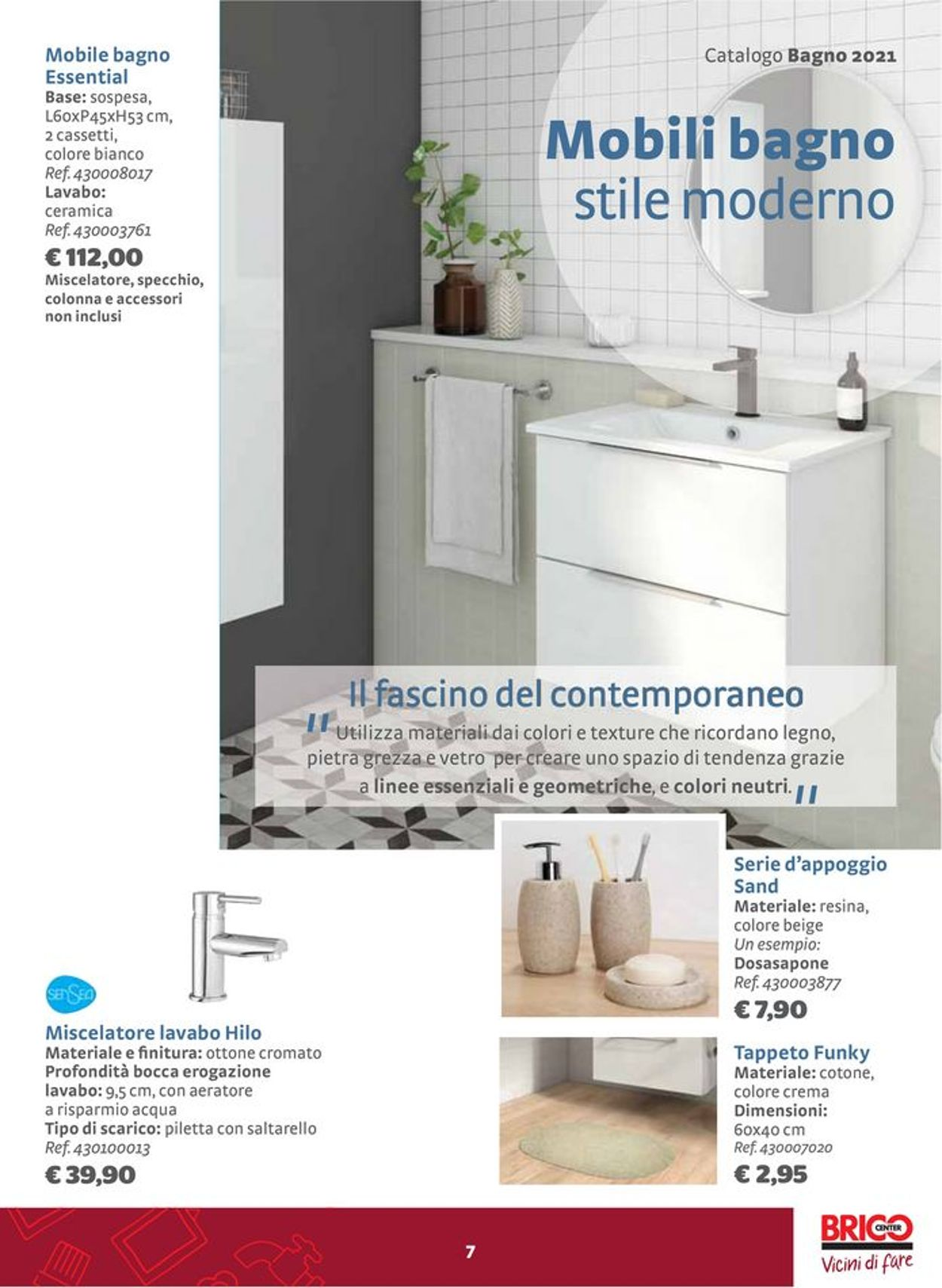 Volantino Bricocenter - Offerte 09/07-01/08/2021 (Pagina 7)
