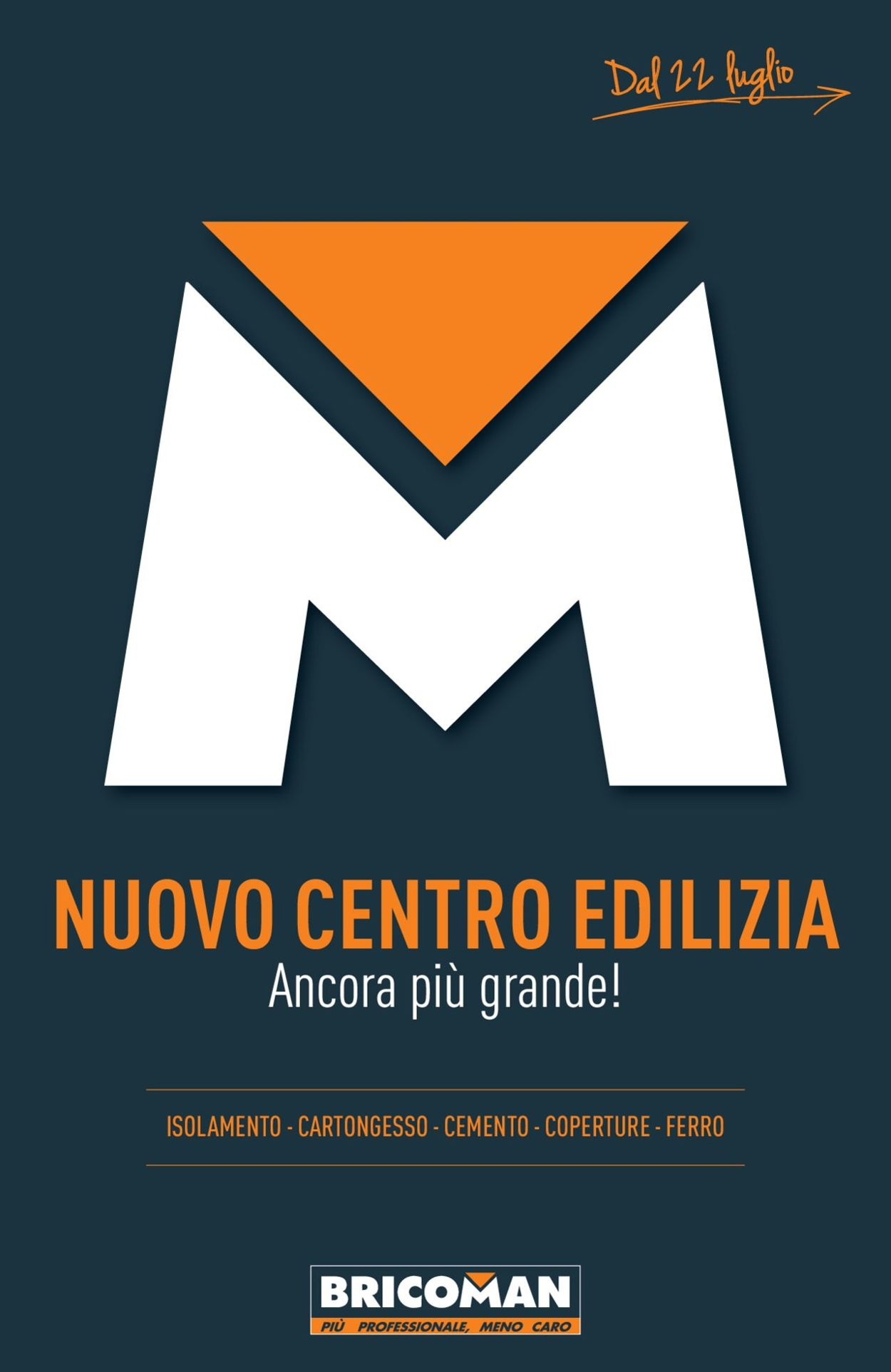 Volantino Bricoman - Offerte 22/07-28/08/2019