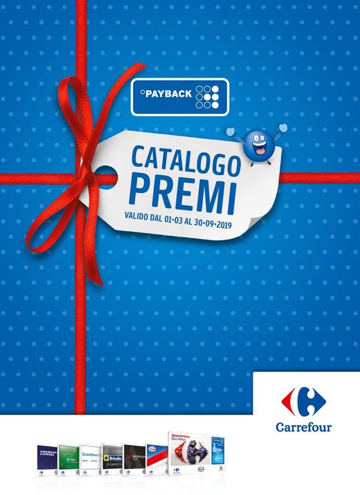 Volantino Carrefour - Offerte 01/03-30/09/2019