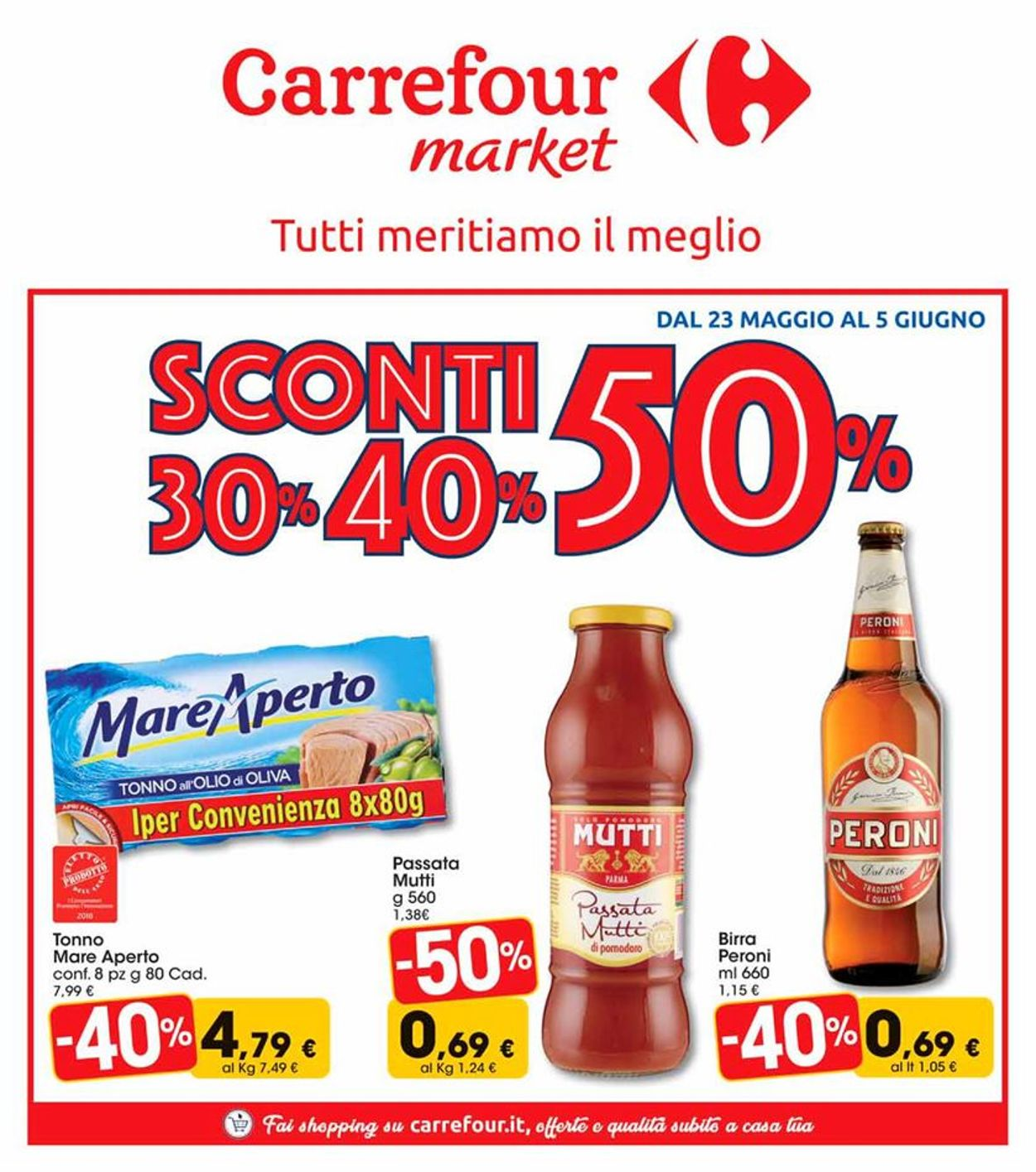 Volantino Carrefour - Offerte 23/05-05/06/2019