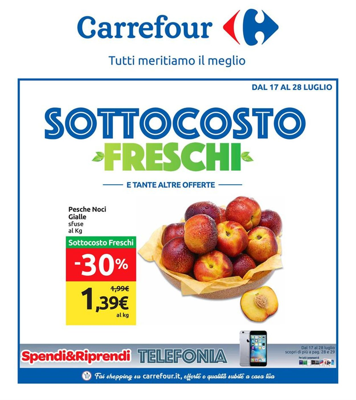 Volantino Carrefour - Offerte 17/07-28/07/2019
