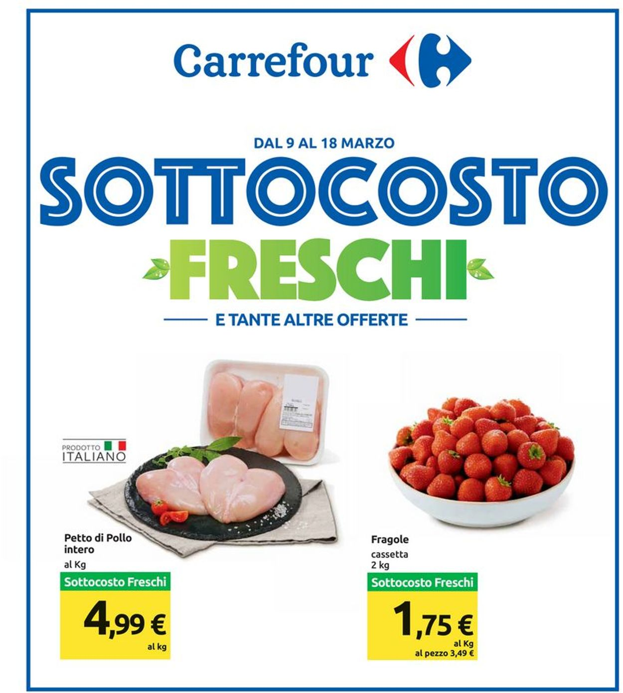 Volantino Carrefour - Offerte 09/03-18/03/2020