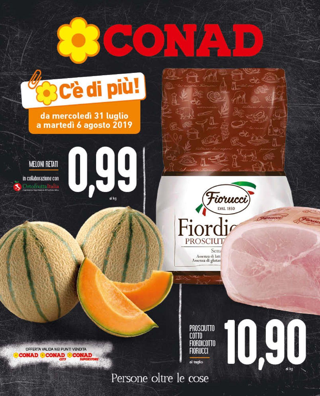 Volantino Conad - Offerte 31/07-06/08/2019
