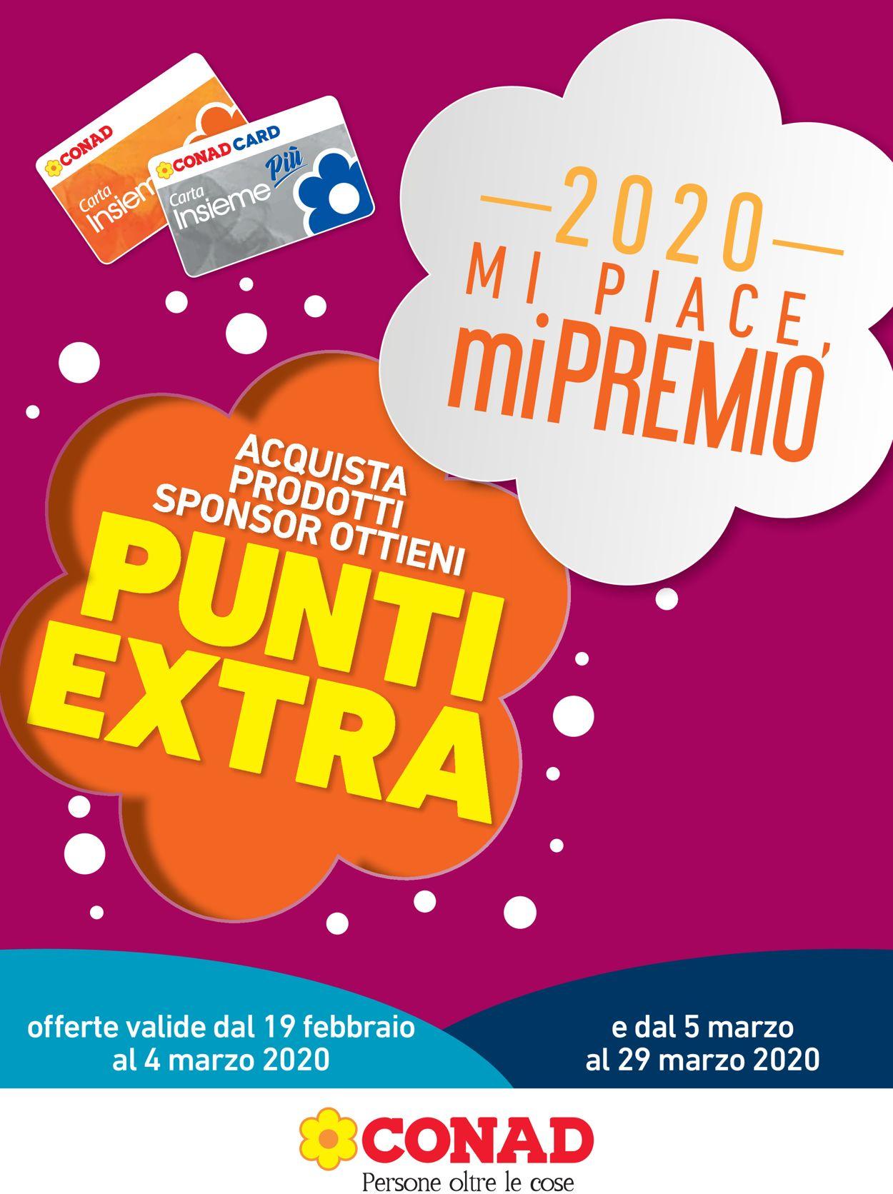 Volantino Conad - Offerte 19/02-29/03/2020