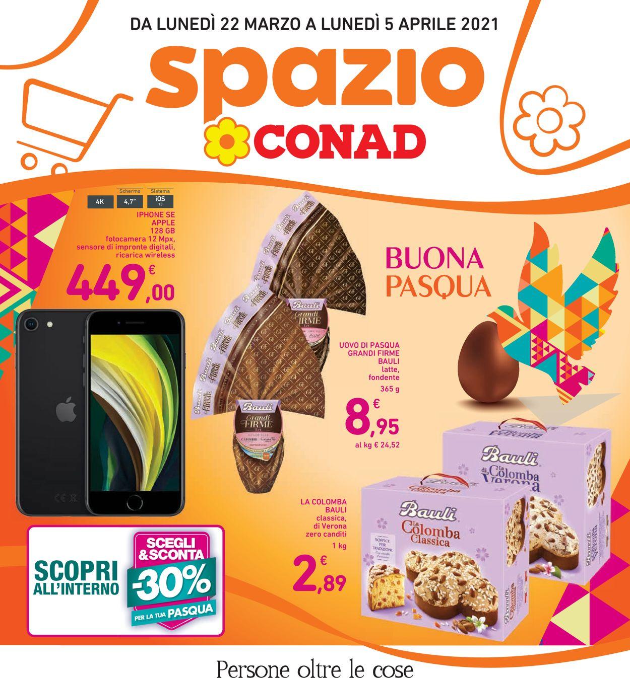 Volantino Conad - Pasqua 2021! - Offerte 22/03-05/04/2021