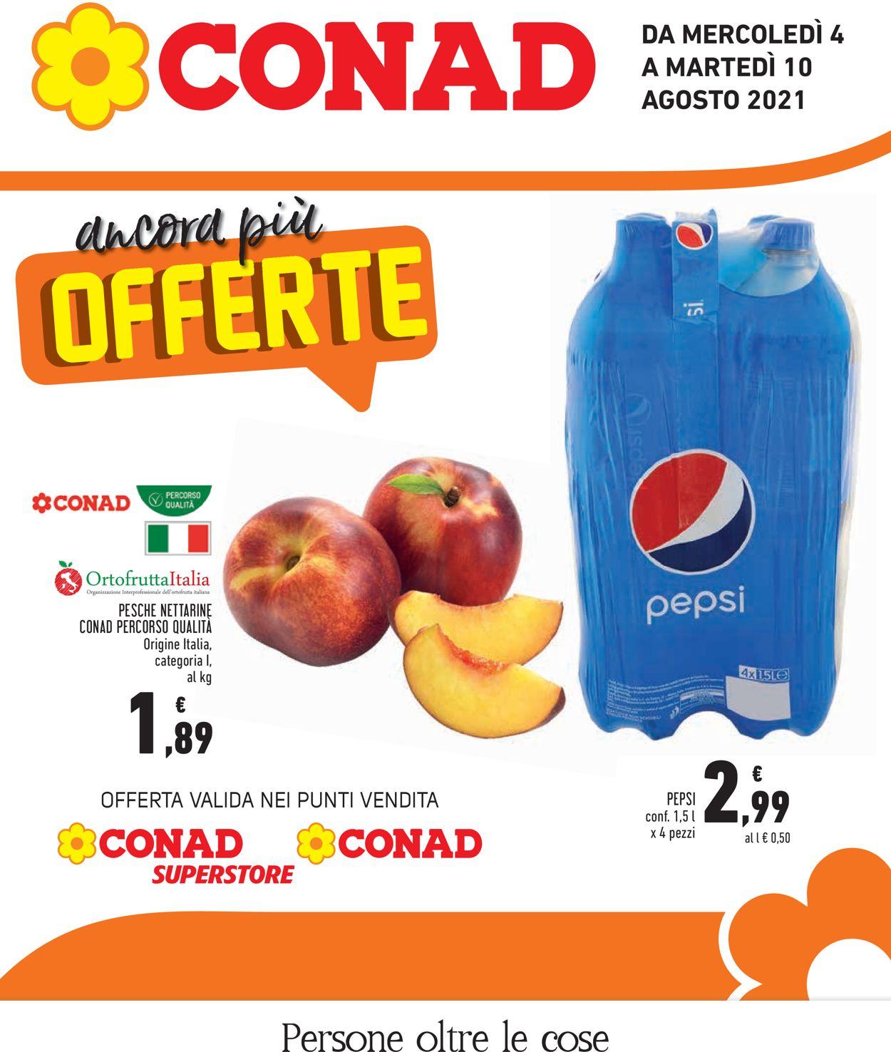 Volantino Conad - Offerte 04/08-10/08/2021