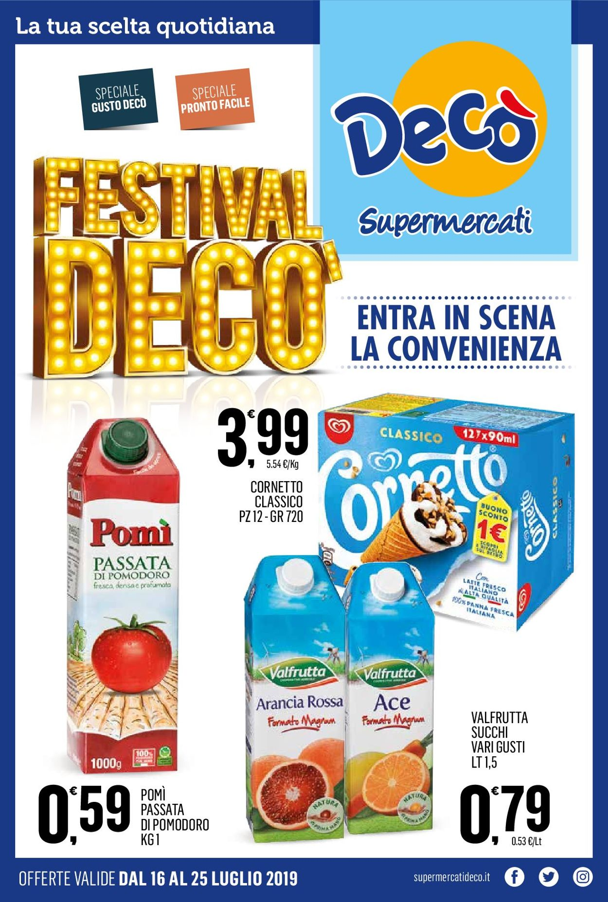 Volantino Deco - Offerte 16/07-25/07/2019
