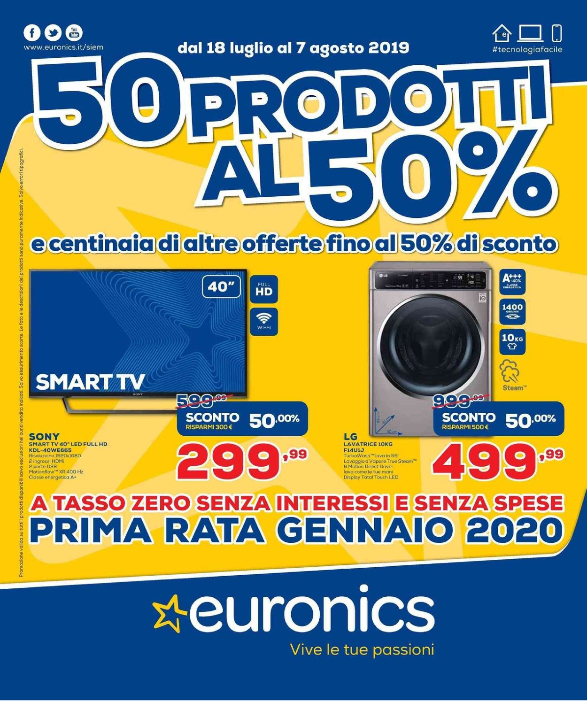 Volantino Euronics - Offerte 18/07-07/08/2019