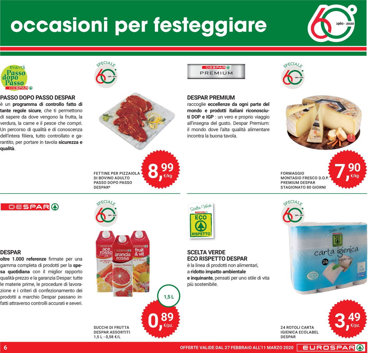 Volantino Eurospar - Offerte 27/02-11/03/2020 (Pagina 6)