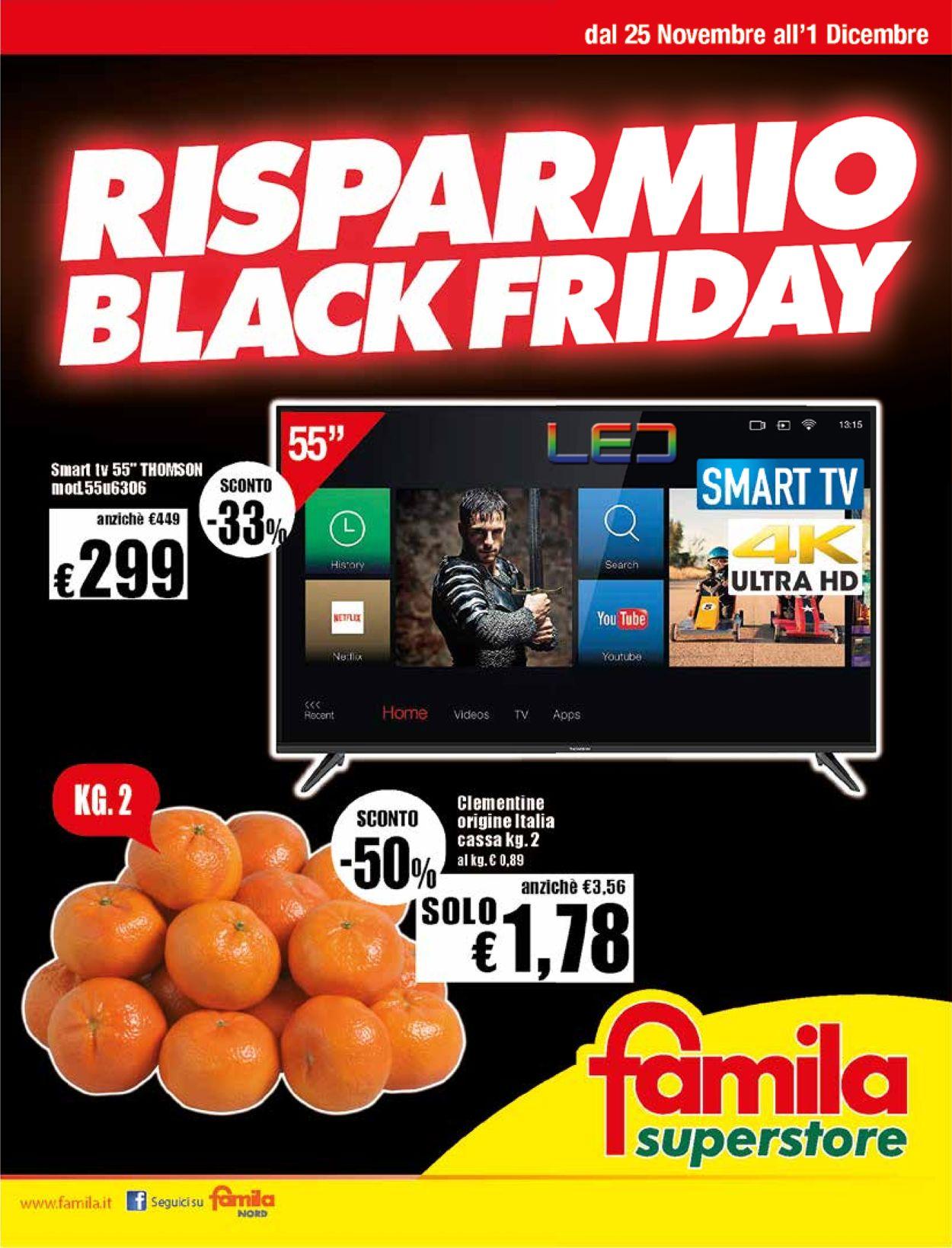 Volantino Famila - Black Friday 2019 - Offerte 25/11-01/12/2019
