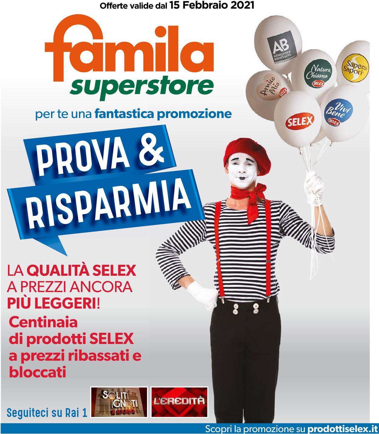 Volantino Famila Superstore - Offerte 15/02-15/02/2021