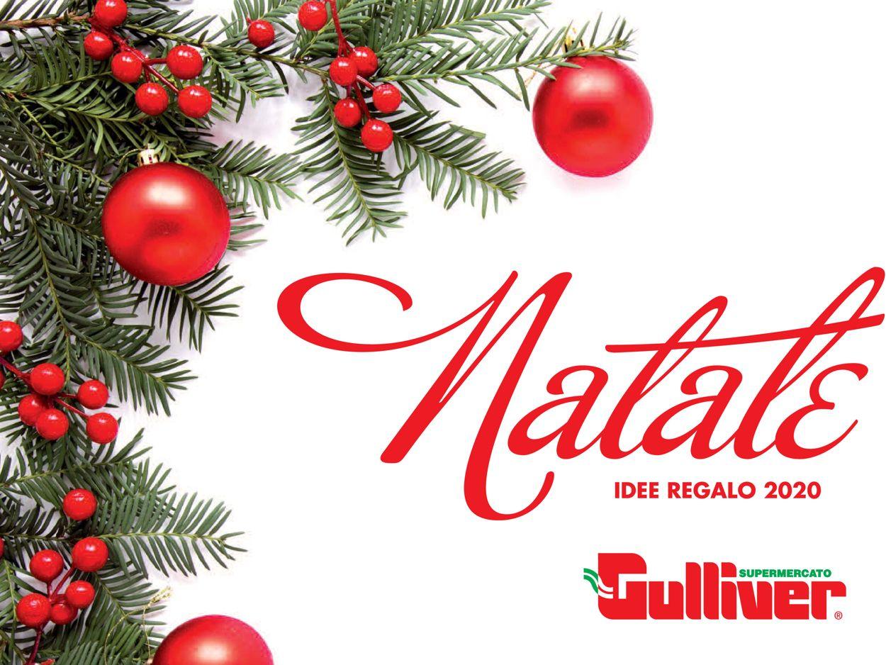 Volantino Gulliver Natale 2020 - Offerte 28/11-17/12/2020