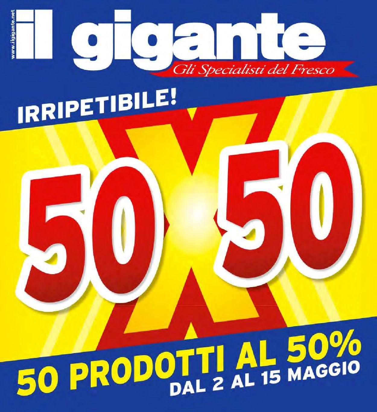 Volantino Il Gigante - Offerte 02/05-15/05/2019