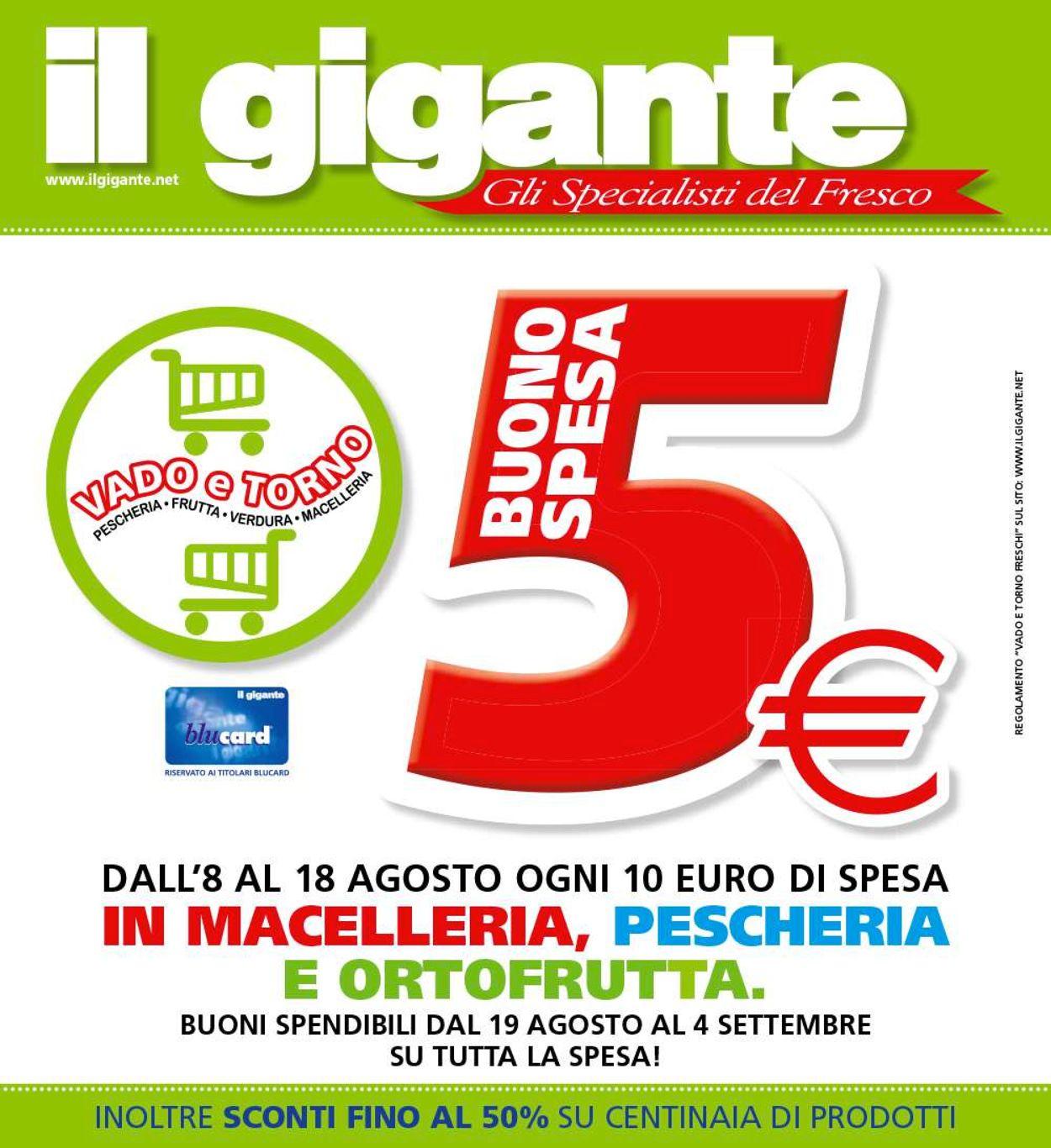 Volantino Il Gigante - Offerte 08/08-18/08/2019