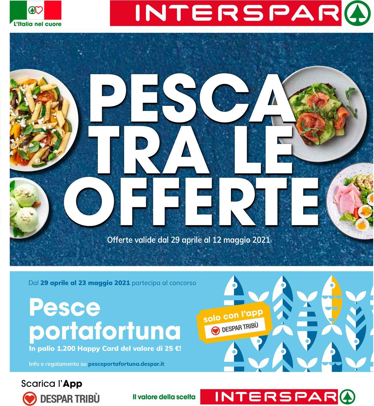 Volantino Interspar - Offerte 29/04-12/05/2021