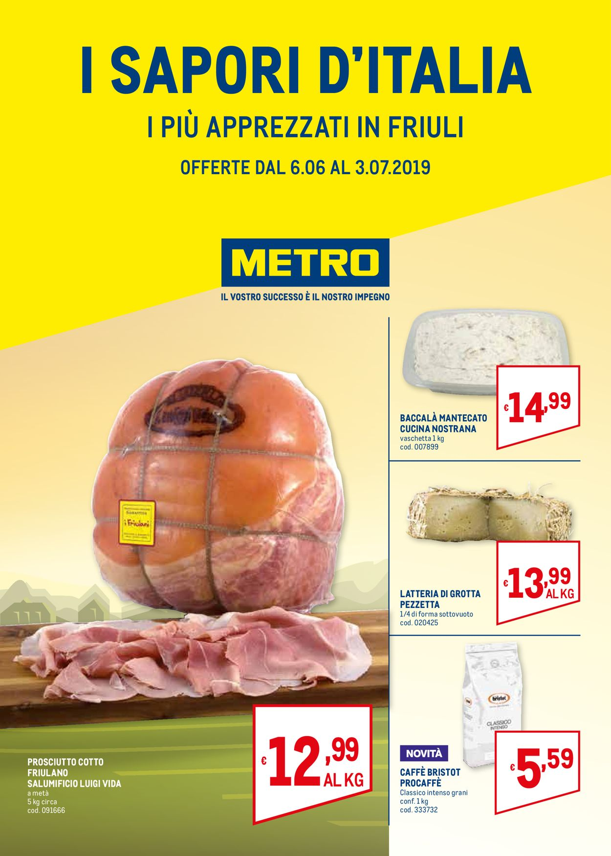 Volantino Metro - Offerte 06/06-03/07/2019