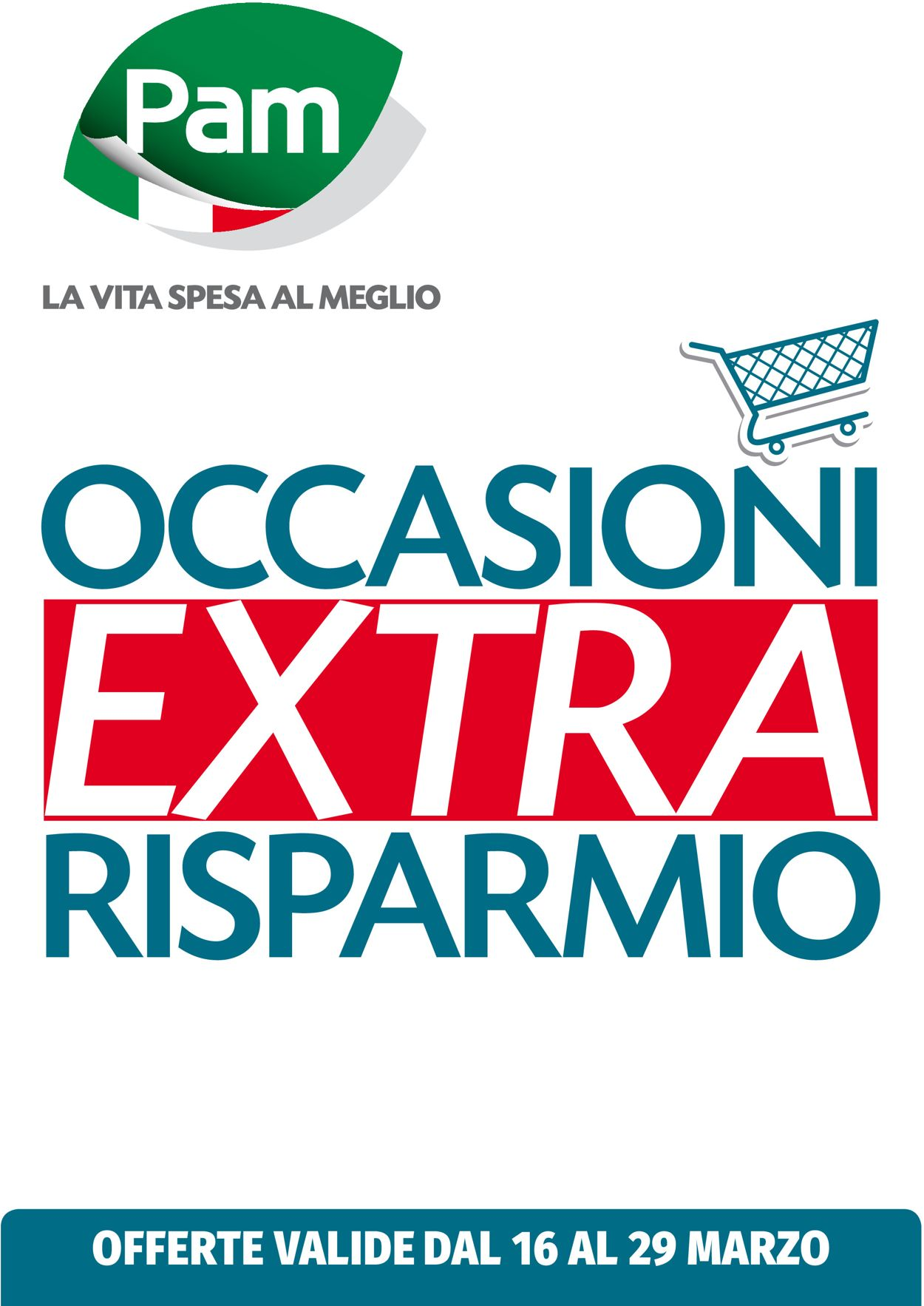 Volantino Pam Panorama - Offerte 16/03-29/03/2020