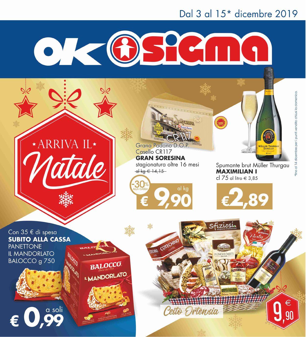Volantino Il volantino natalizio di Sigma - Offerte 03/12-15/12/2019