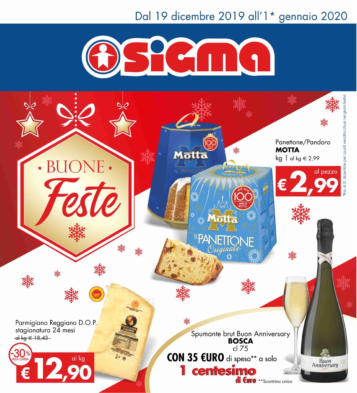 Volantino Il volantino natalizio di Sigma - Offerte 19/12-01/01/2020
