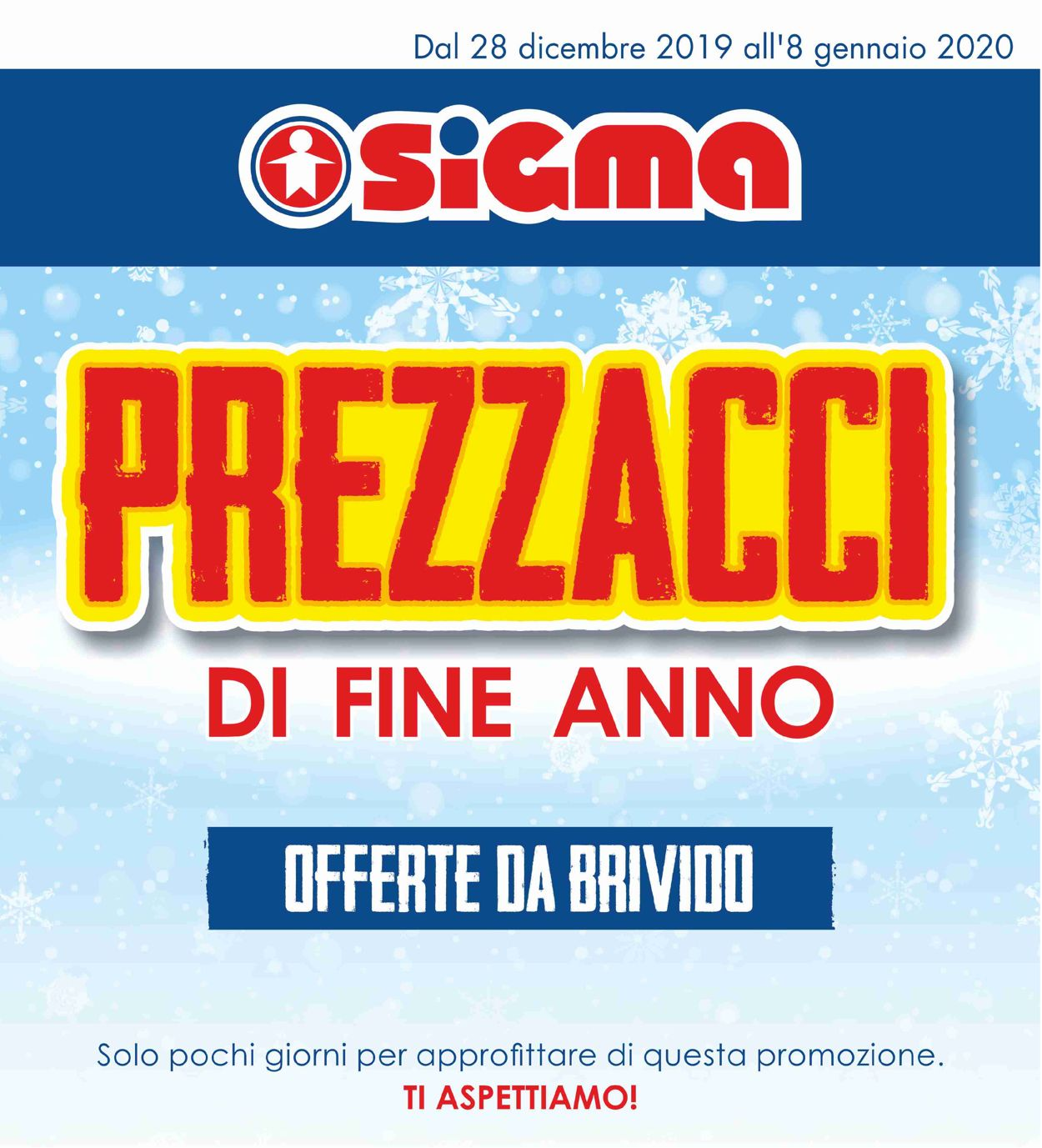 Volantino Sigma - Offerte 28/12-08/01/2020