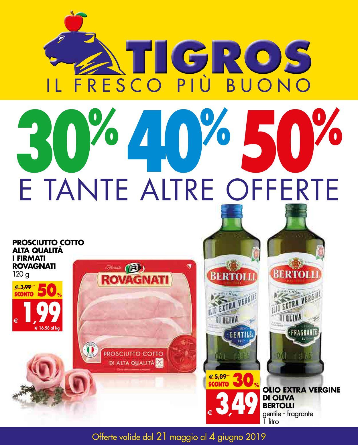 Volantino Tigros - Offerte 21/05-04/06/2019
