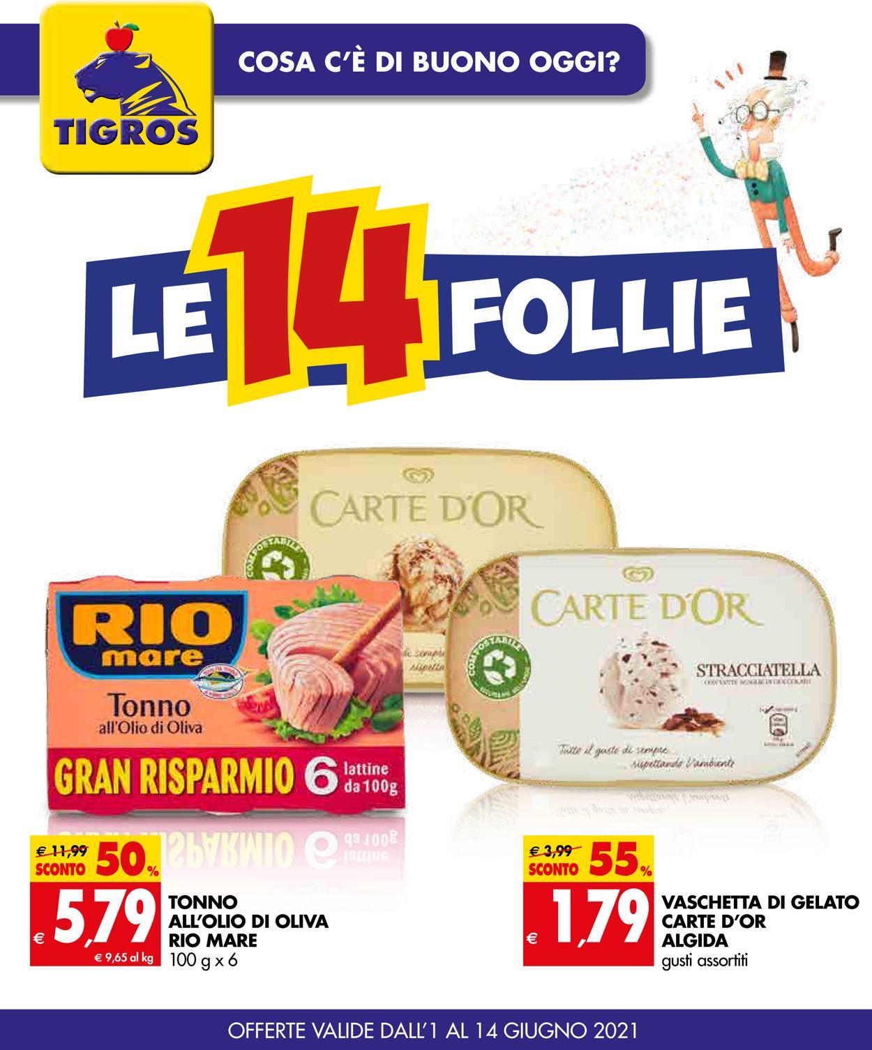 Volantino Tigros - Offerte 01/06-14/06/2021