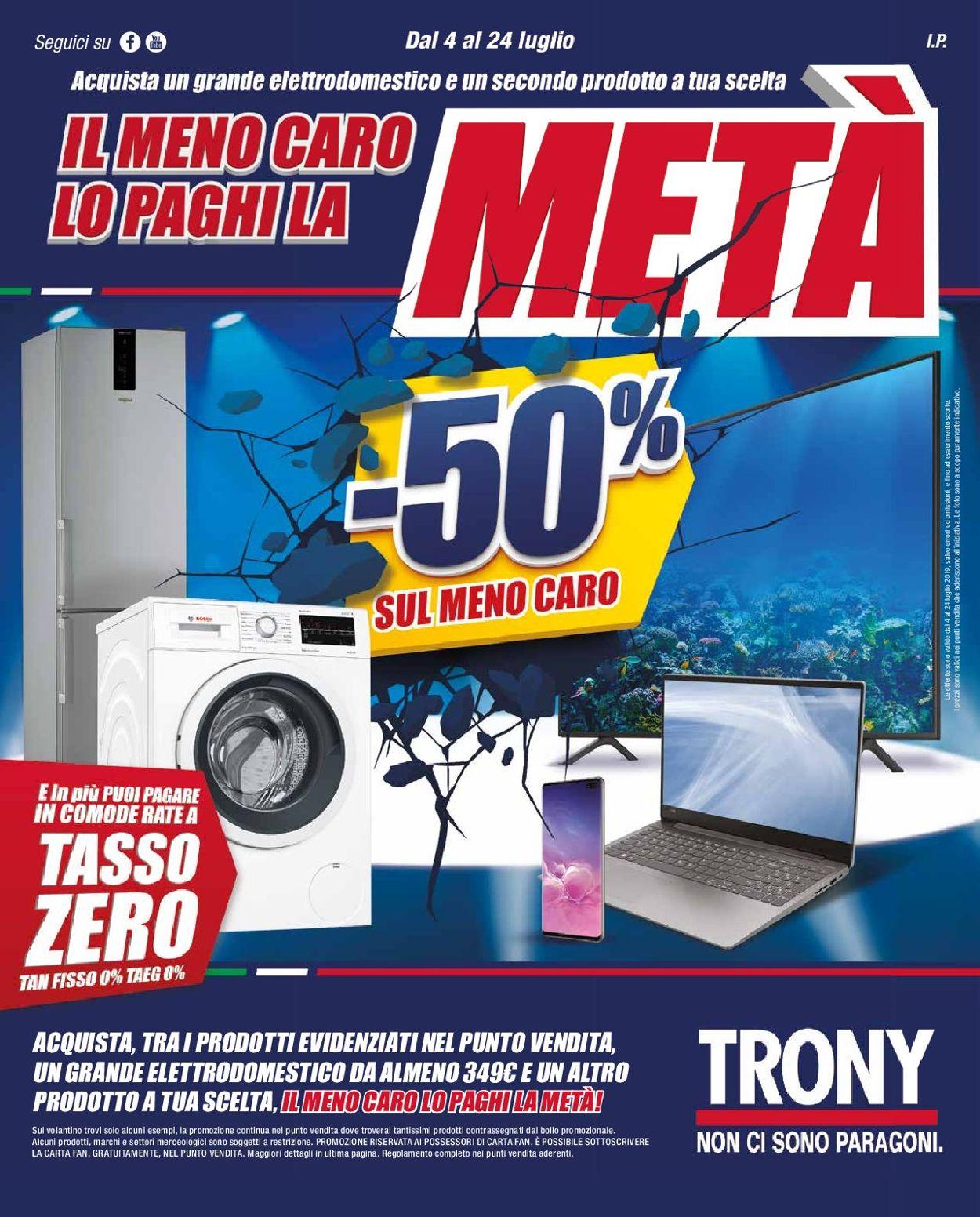 Volantino Trony - Offerte 04/07-24/07/2019