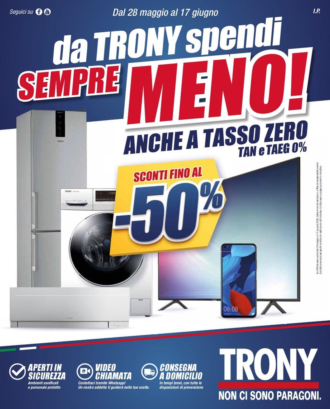 Volantino Trony - Offerte 28/05-17/06/2020