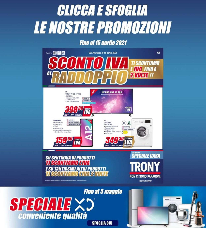 Volantino Trony - Offerte 30/03-15/04/2021