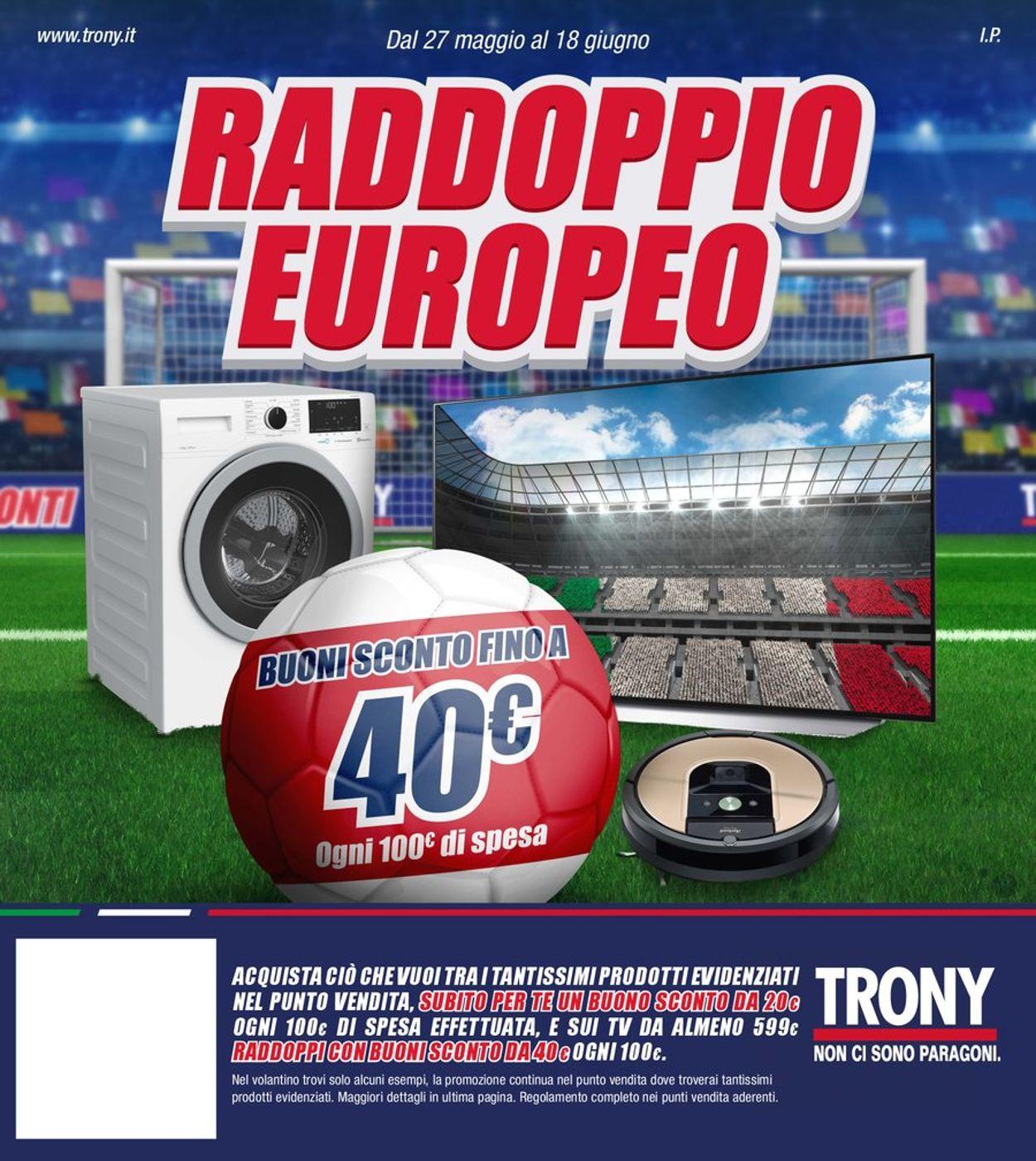 Volantino Trony - Offerte 27/05-18/06/2021