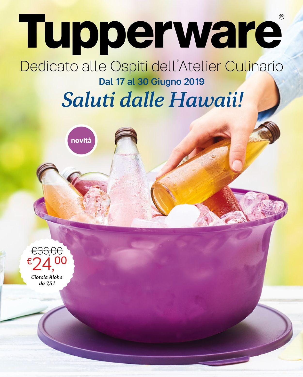 Volantino Tupperware - Offerte 17/06-30/06/2019