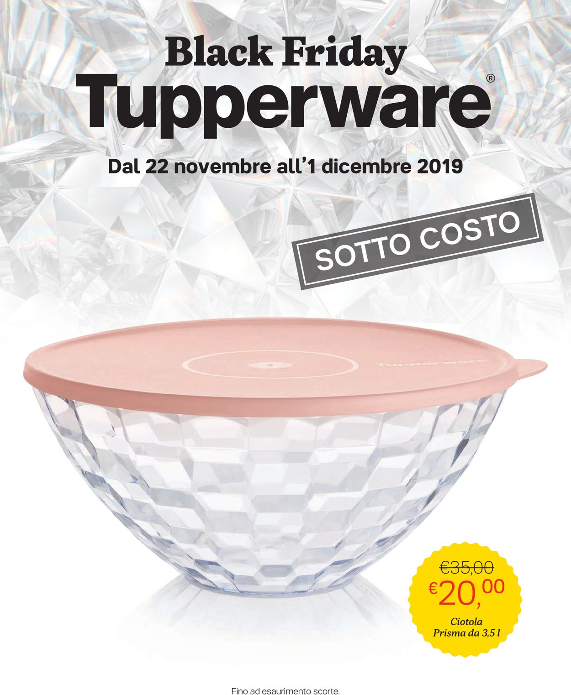 Volantino Tupperware Black Friday 2019 - Offerte 22/11-01/12/2019