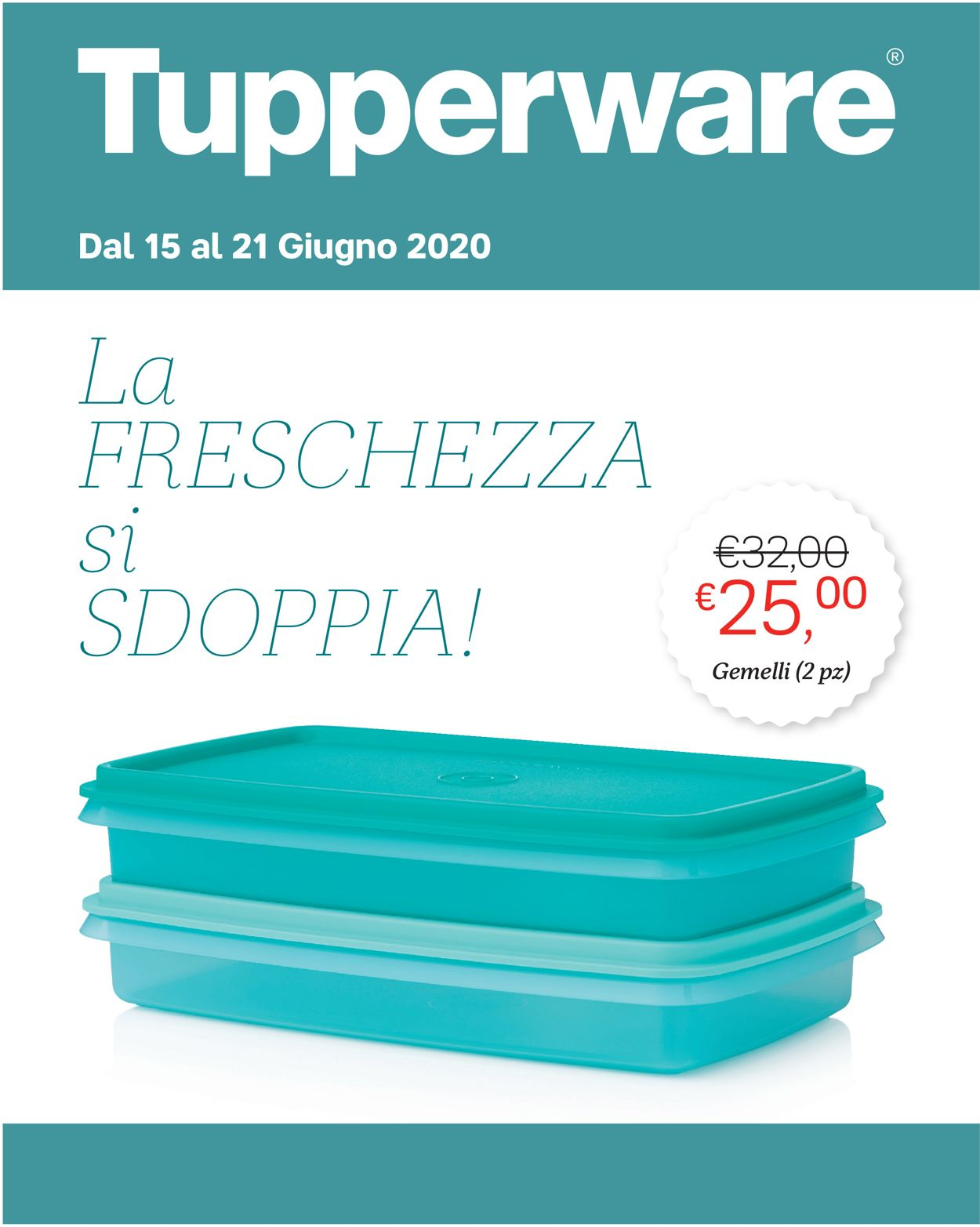 Volantino Tupperware - Offerte 15/06-21/06/2020