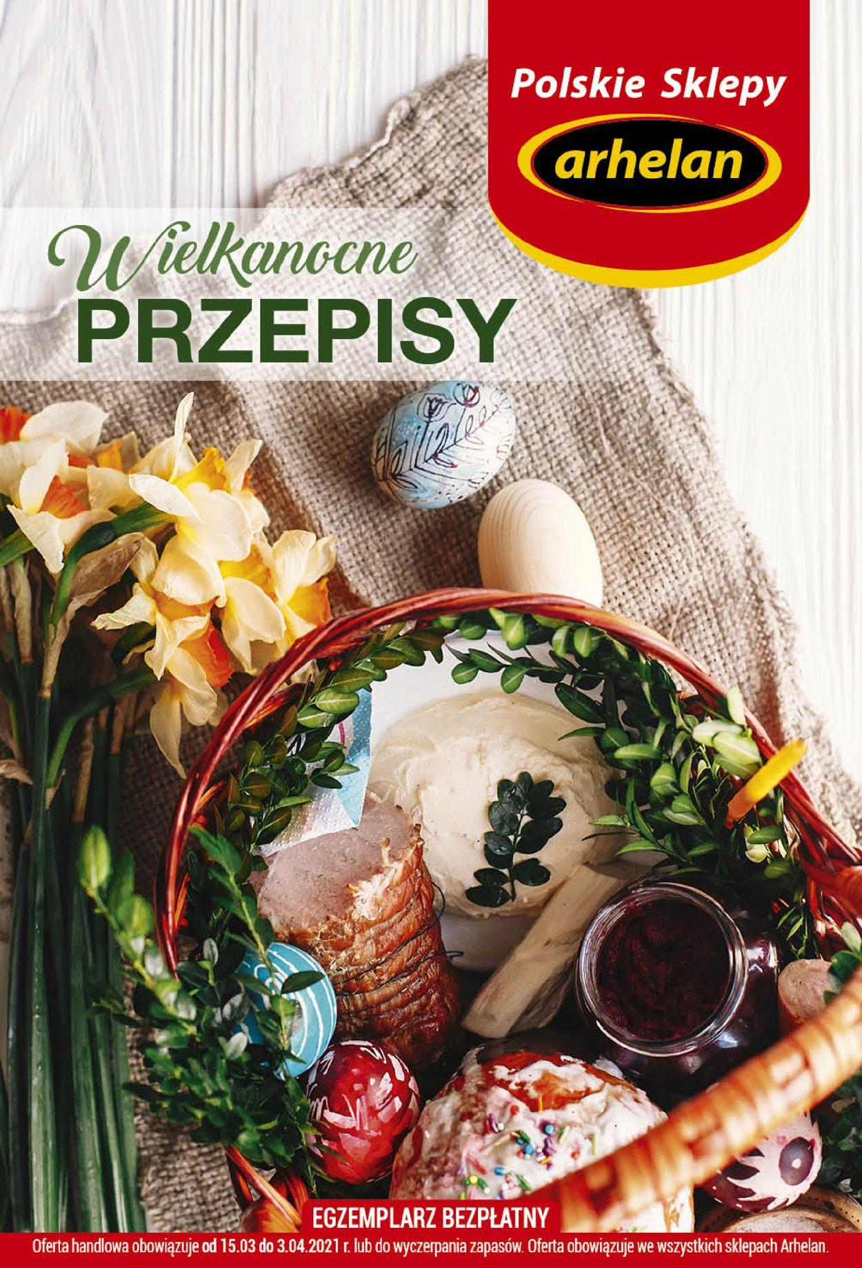 Gazetka promocyjna arhelan Wielkanocne Przepisy - 15.03-03.04.2021