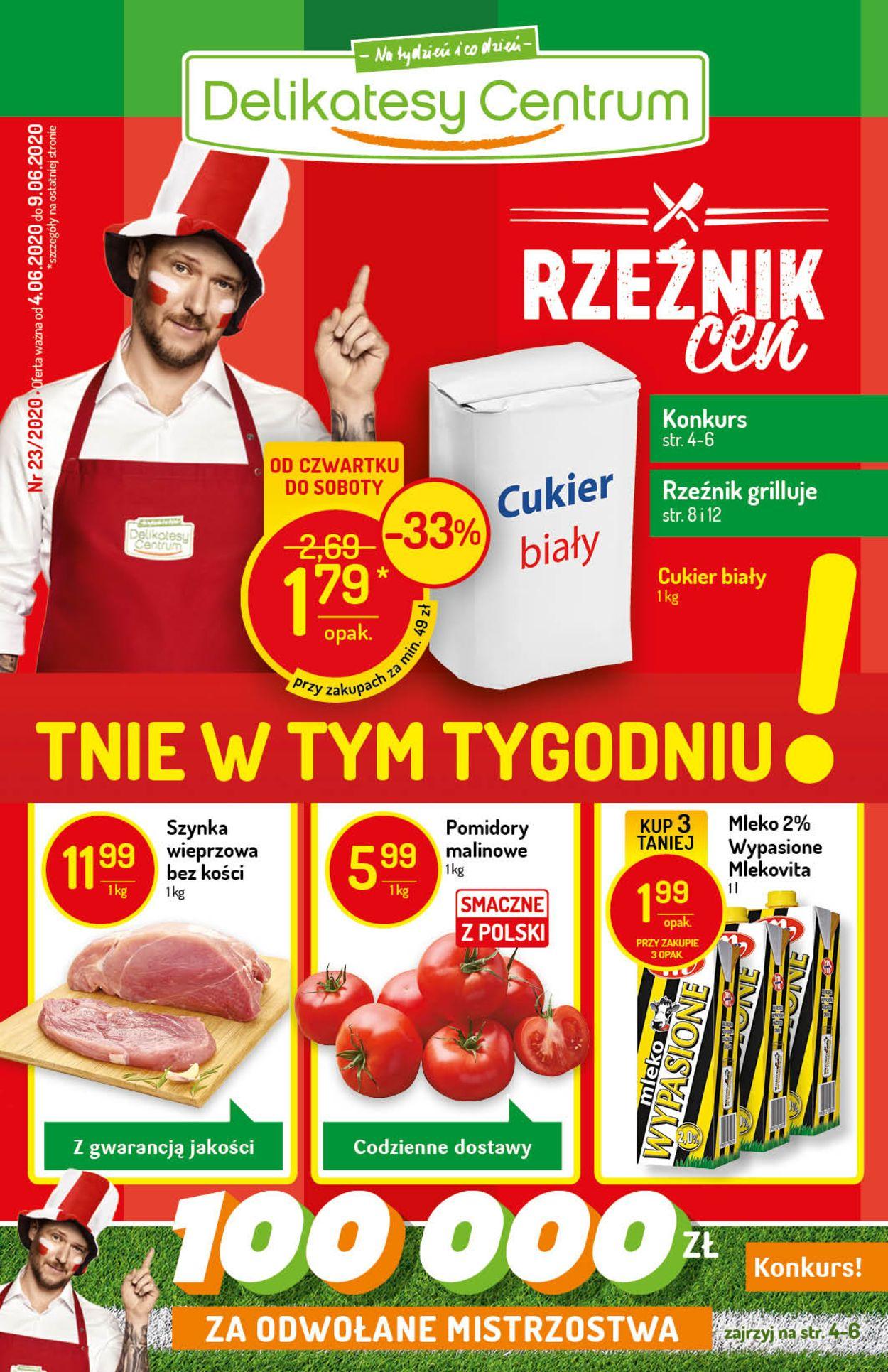 Gazetka promocyjna Delikatesy Centrum - 04.06-09.06.2020