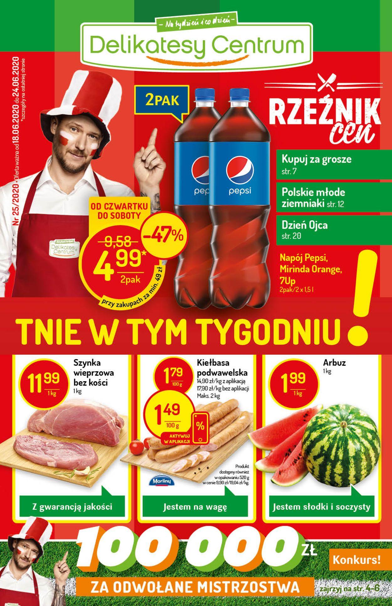 Gazetka promocyjna Delikatesy Centrum - 18.06-24.06.2020