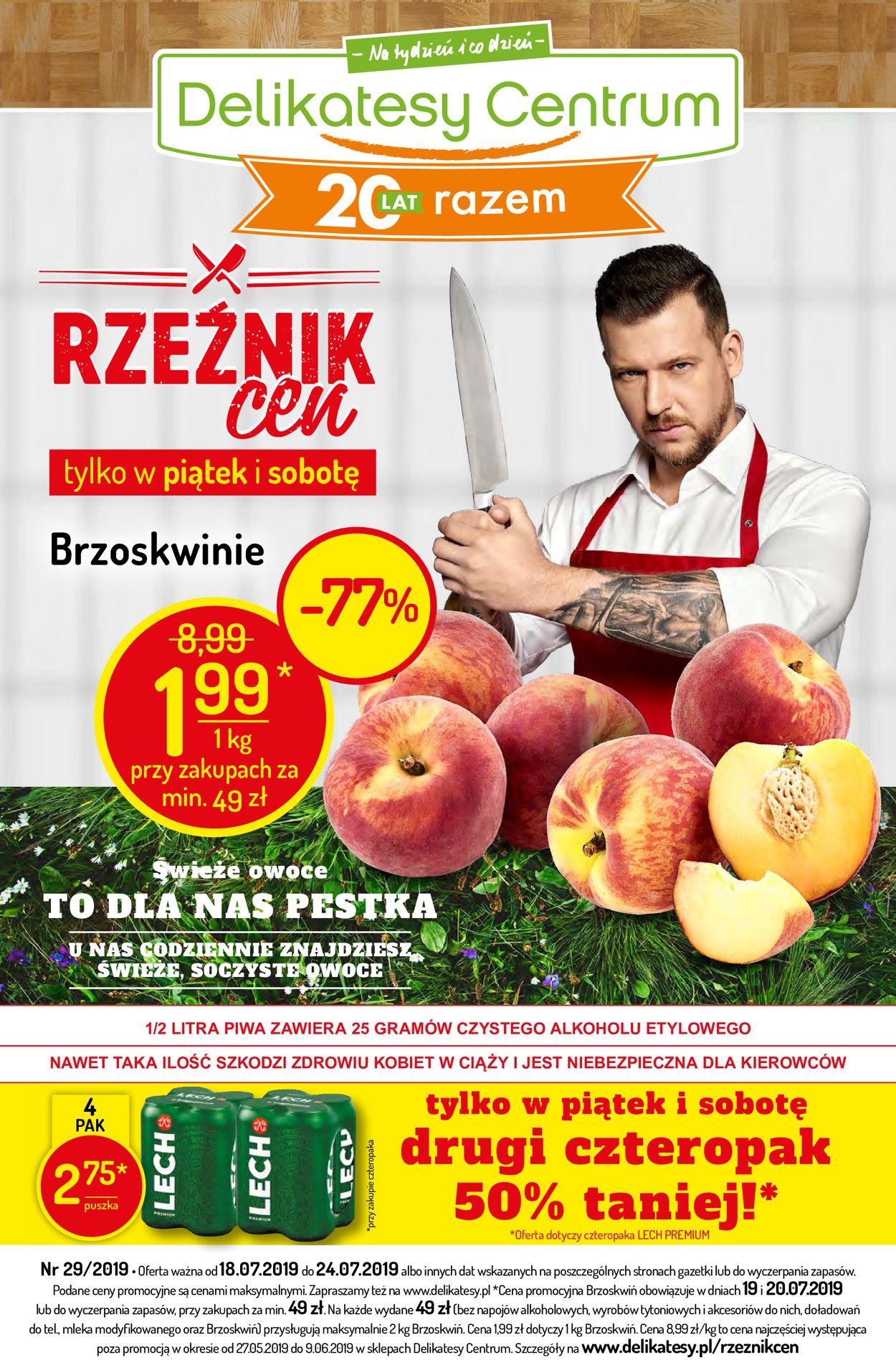 Gazetka promocyjna Delikatesy Centrum - 18.07-24.07.2019